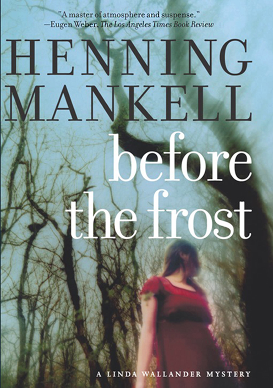 Before The Frost A Linda Wallander Mystery