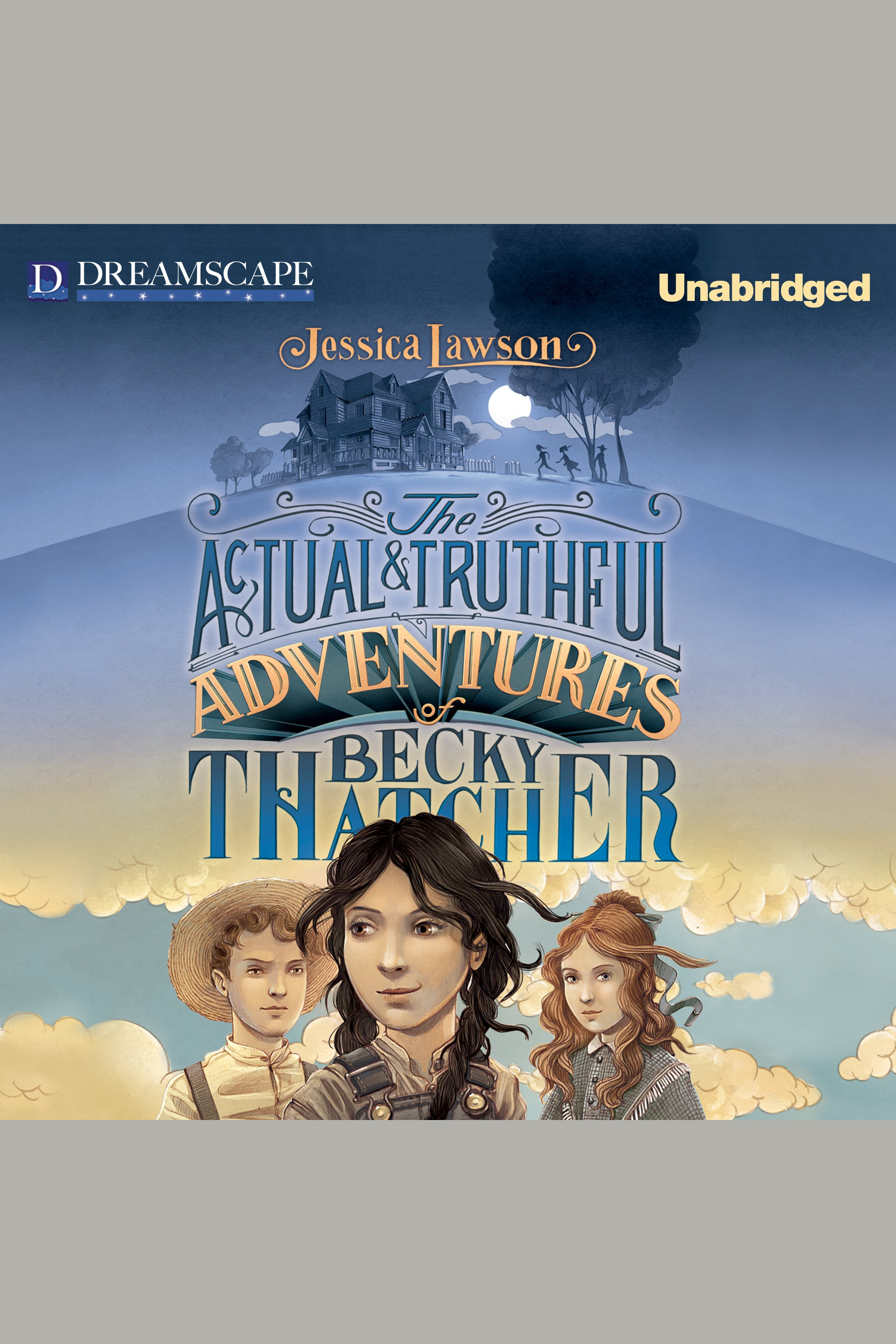 The actual & truthful adventures of Becky Thatcher cover image