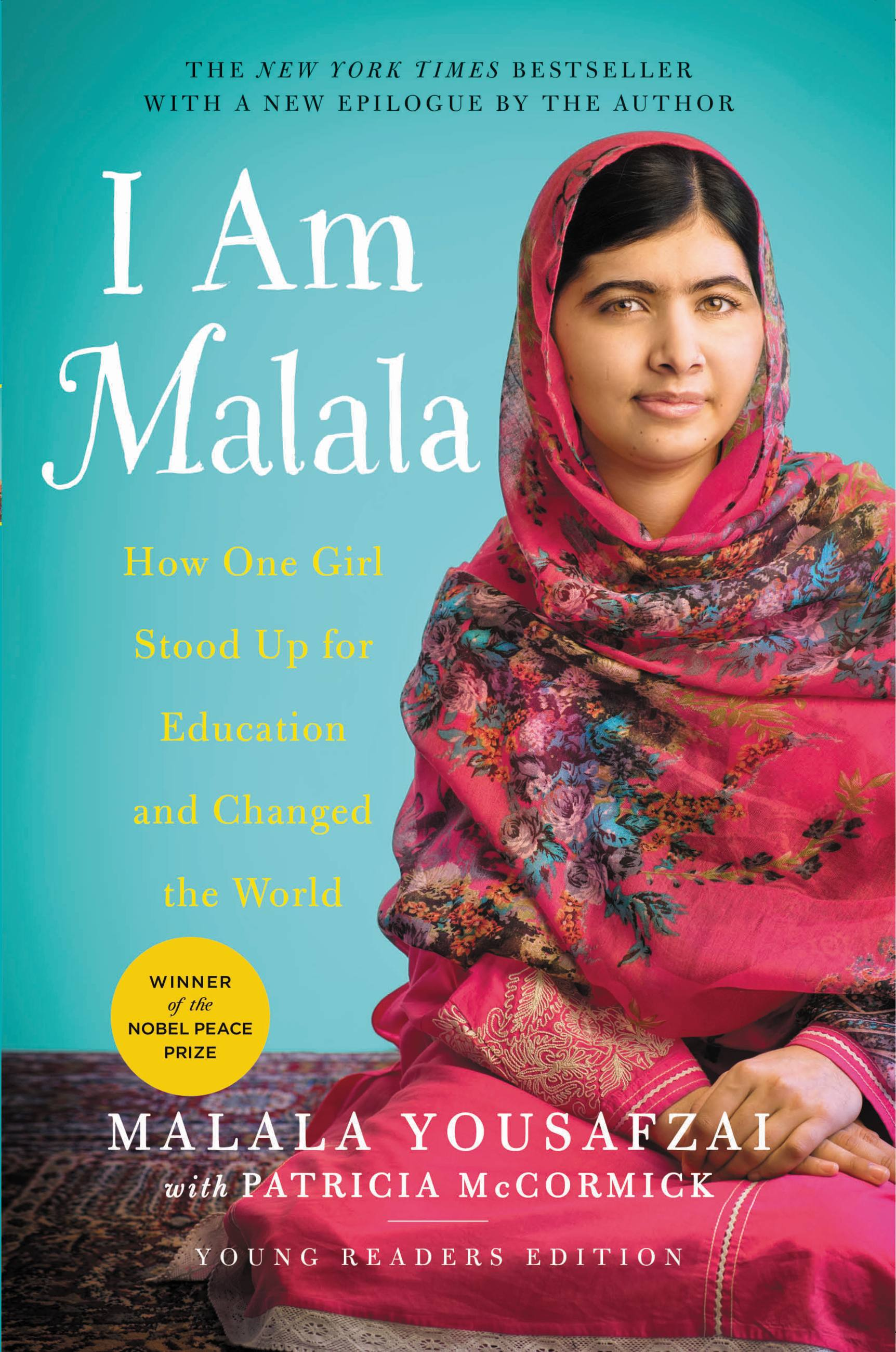 I Am Malala How One Girl Stood Up for Education and Changed the World (Young Readers Edition)