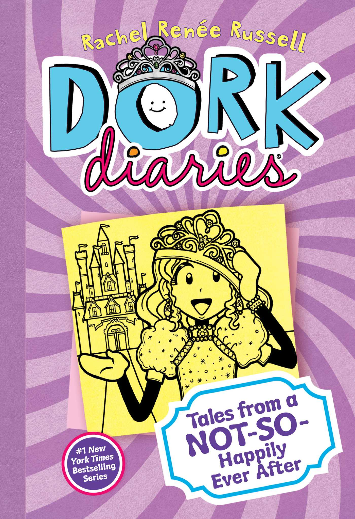 Dork Diaries 8 Tales from a Not-So-Happily Ever After
