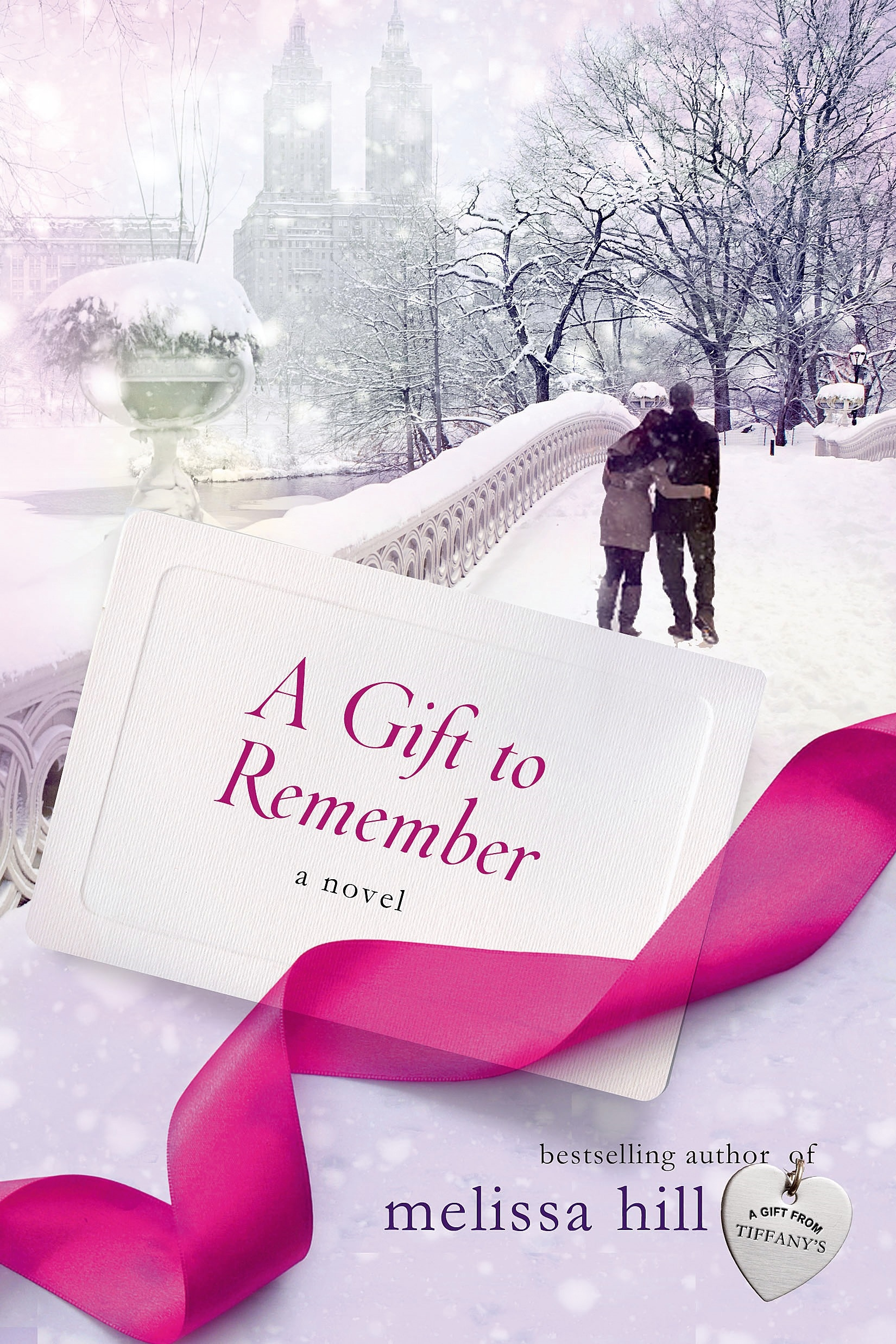 A Gift to Remember A Novel