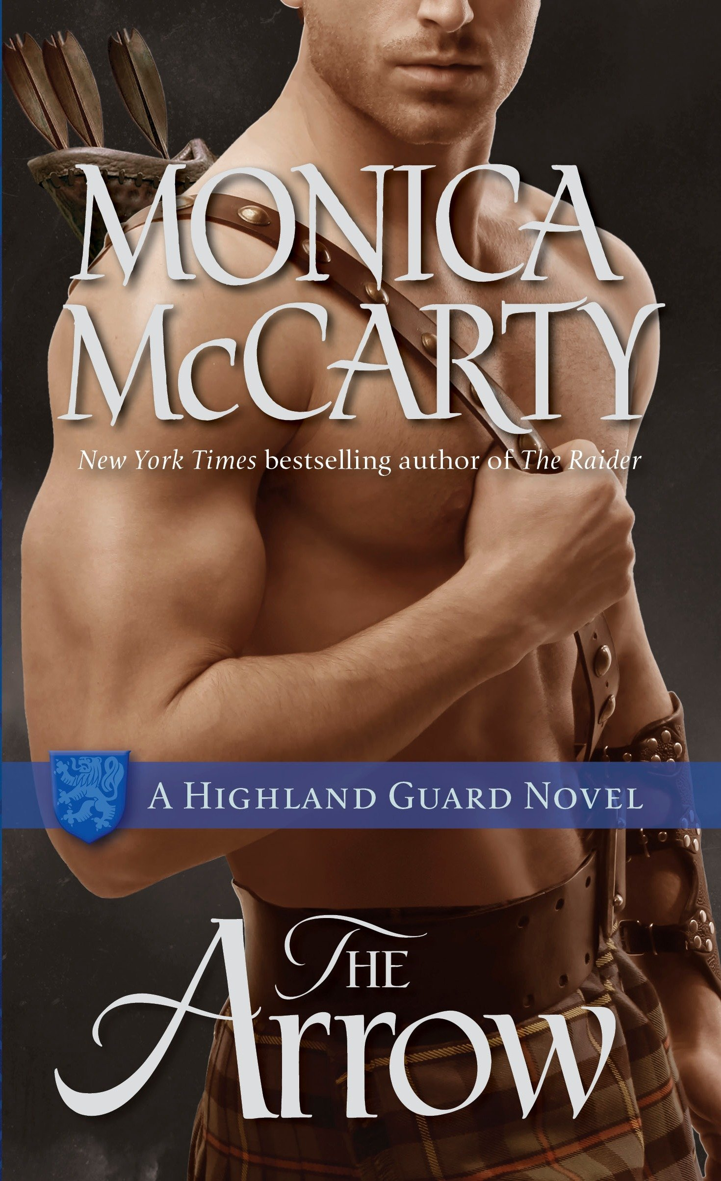 The arrow : a highland guard novel