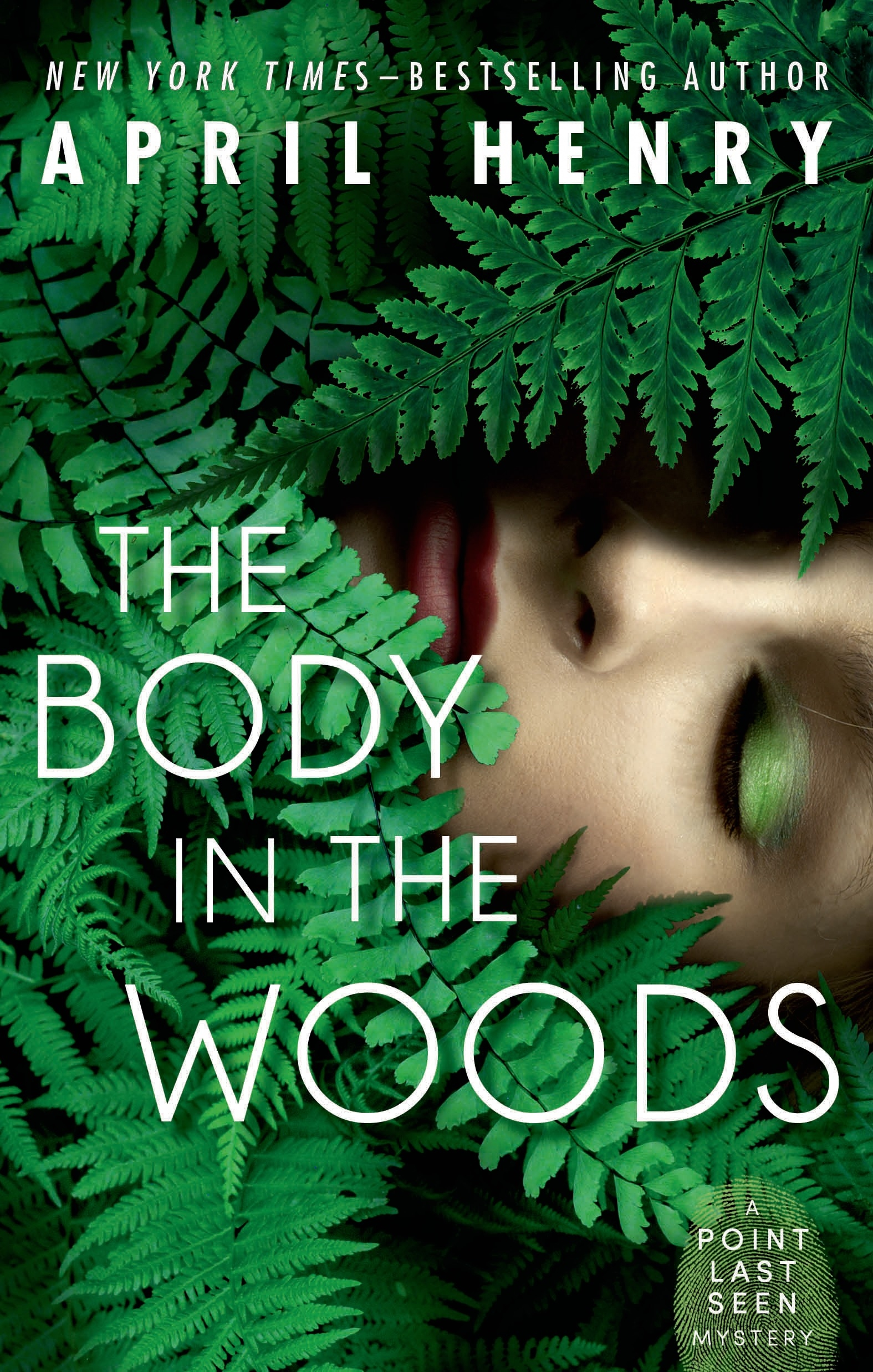 The Body in the Woods A Point Last Seen Mystery