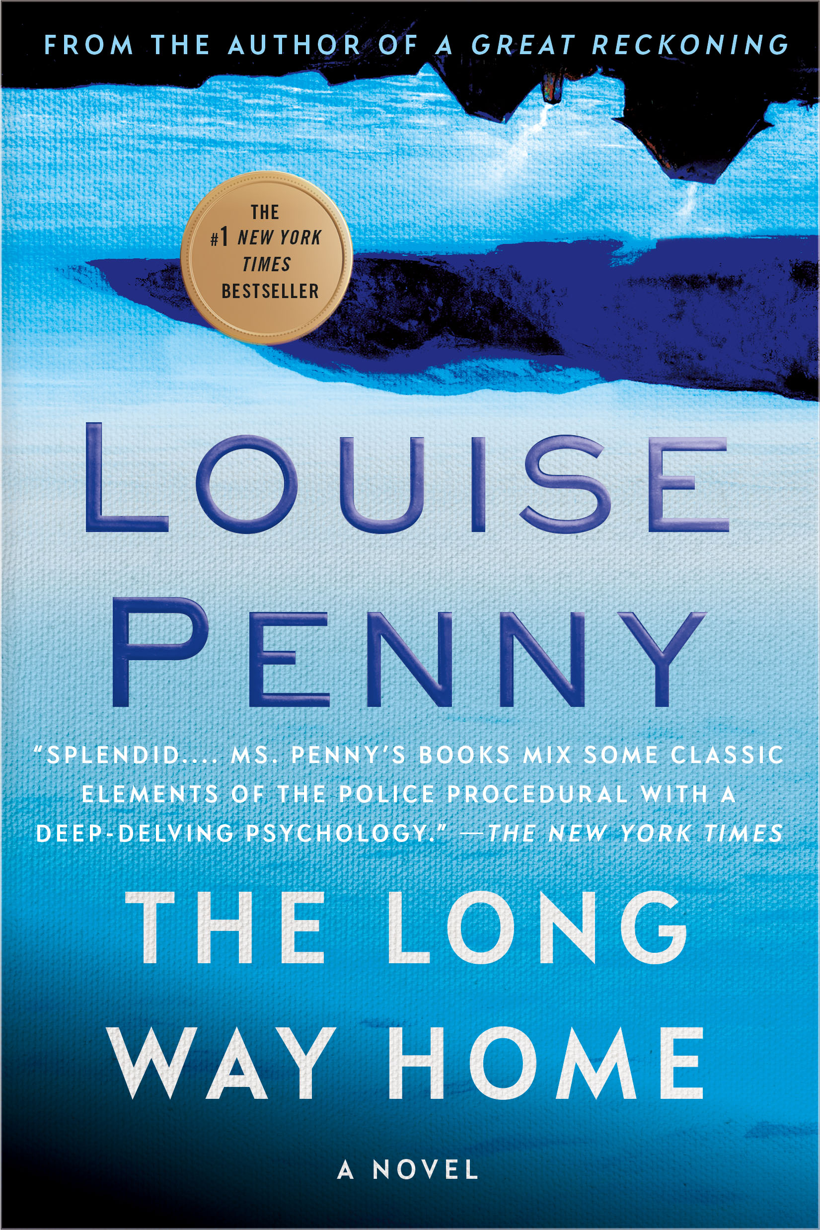 The Long Way Home A Chief Inspector Gamache Novel