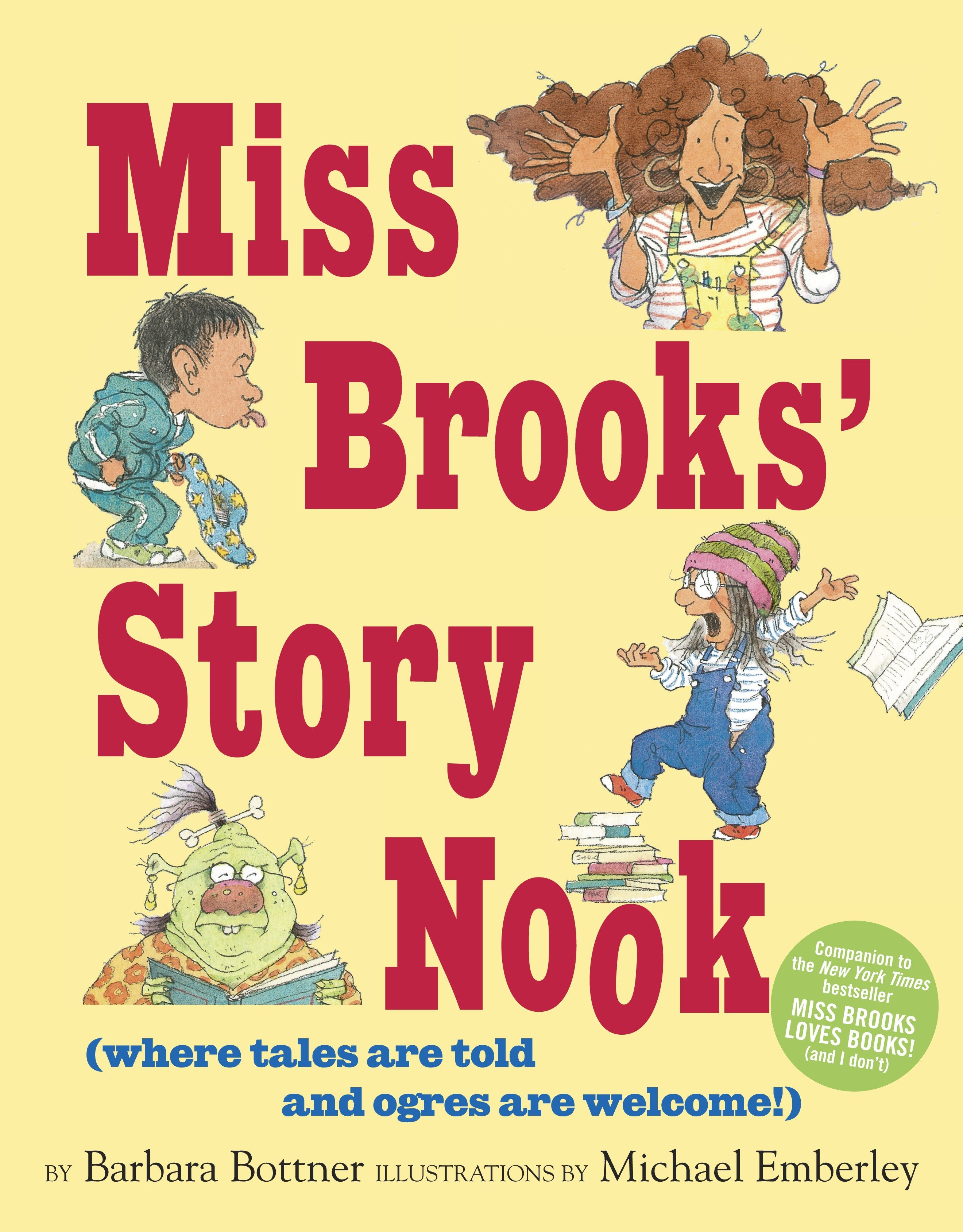 Miss Brooks' story nook (where tales are told and ogres are welcome) cover image