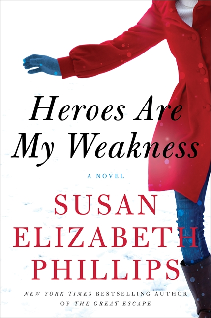 Heroes Are My Weakness A Novel