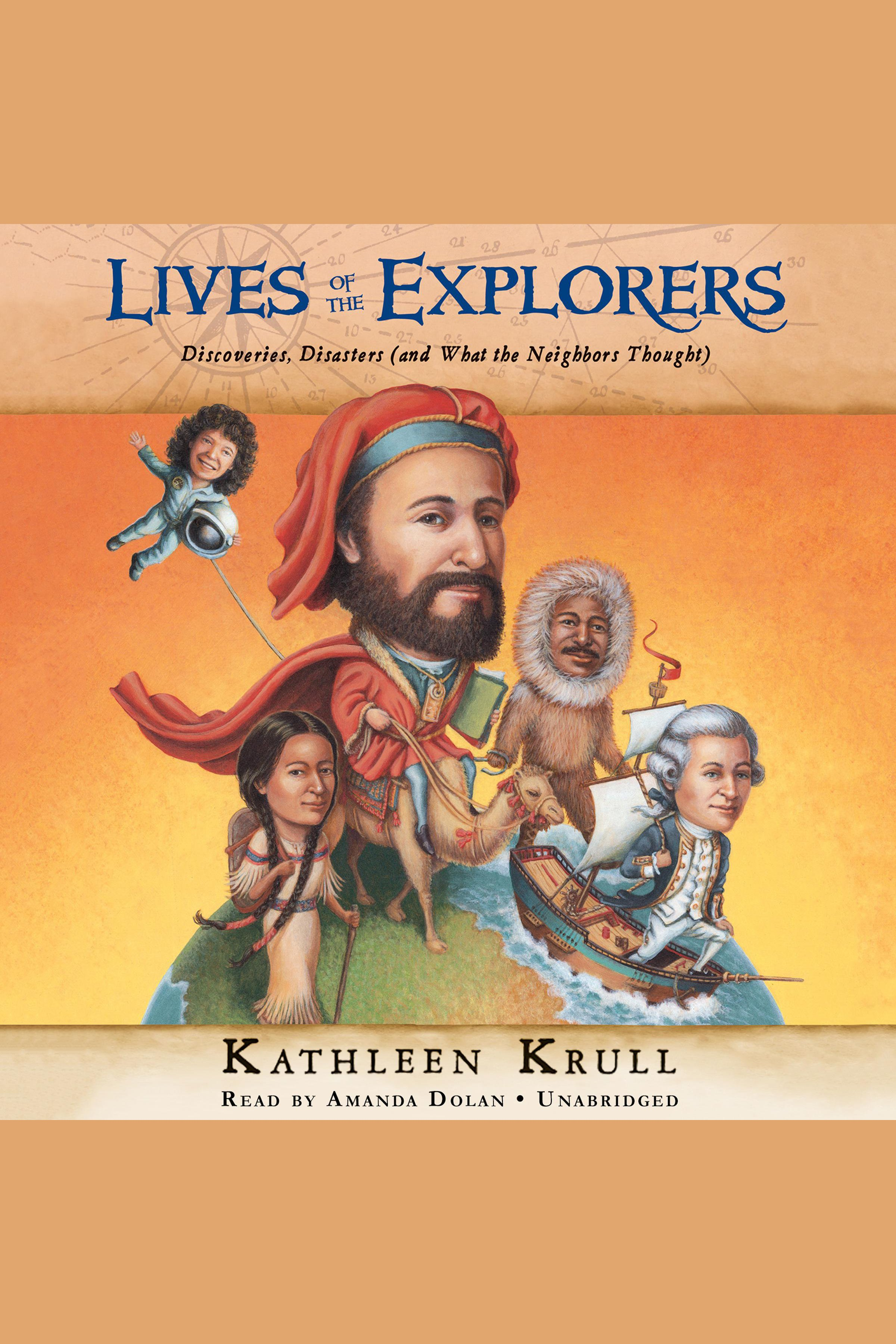 Lives of the explorers discoveries, disasters (and what the neighbors thought) cover image