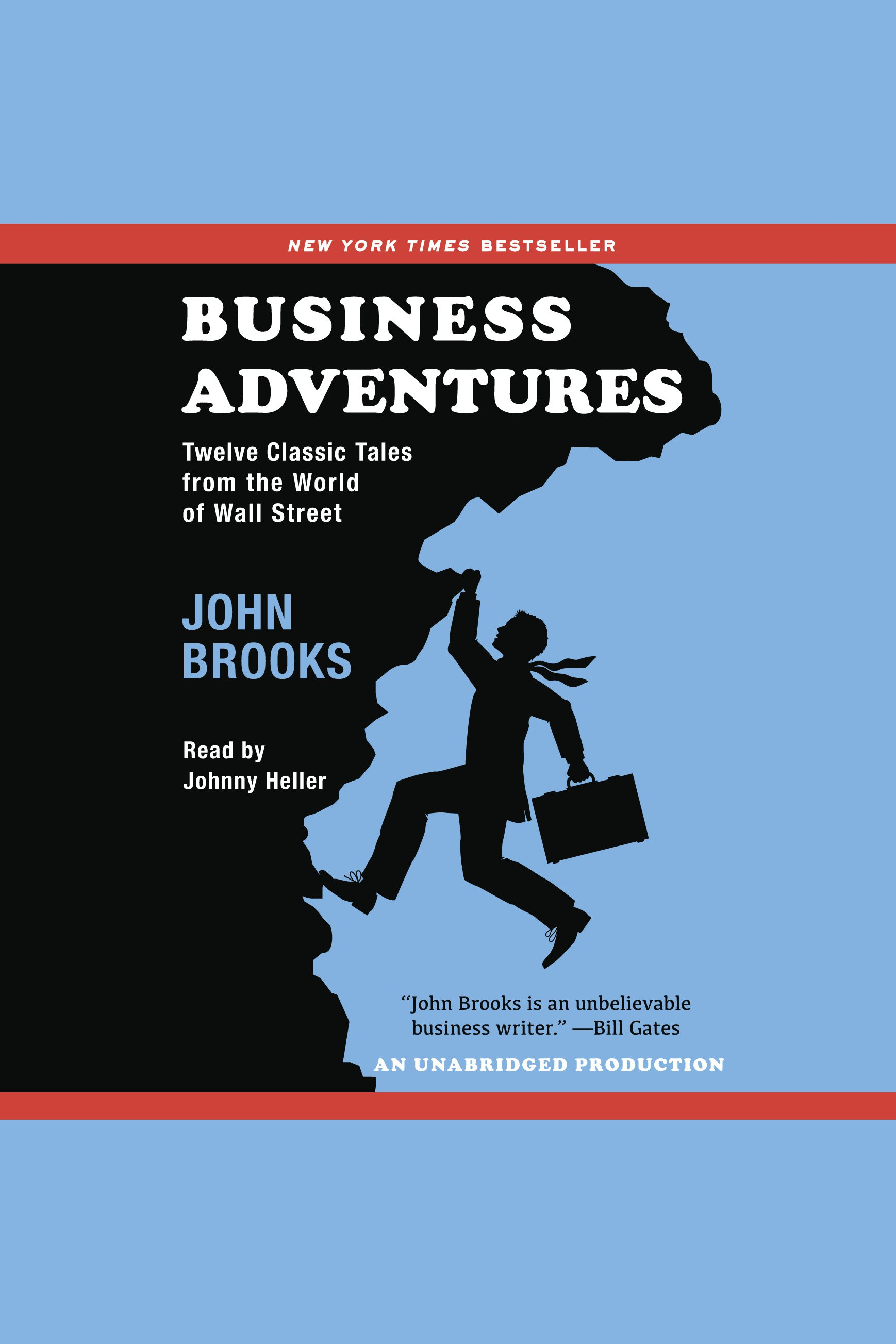 Business adventures twelve classic tales from the world of Wall Street cover image
