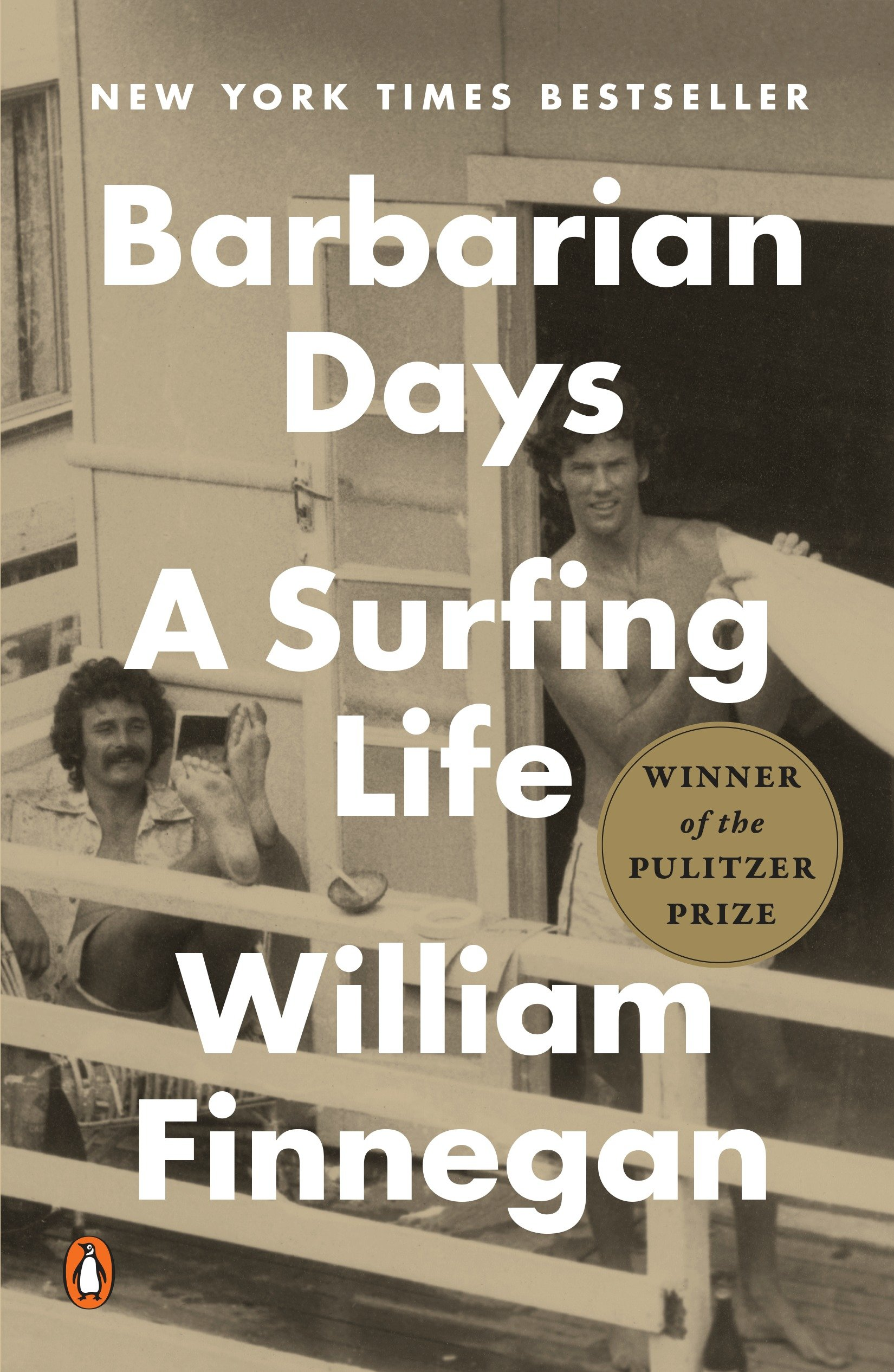 Barbarian Days A Surfing Life