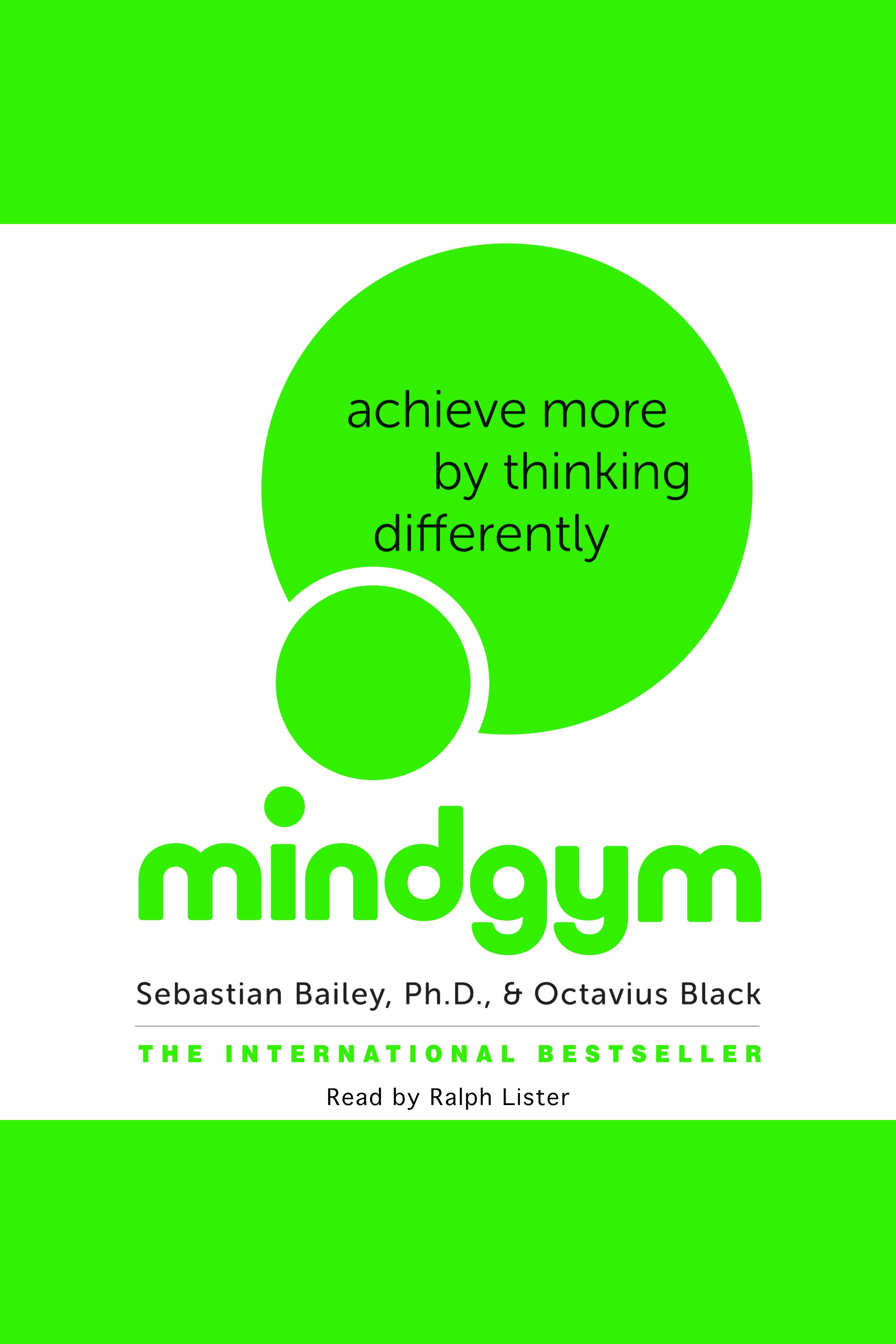 Mind gym achieve more by thinking differently cover image