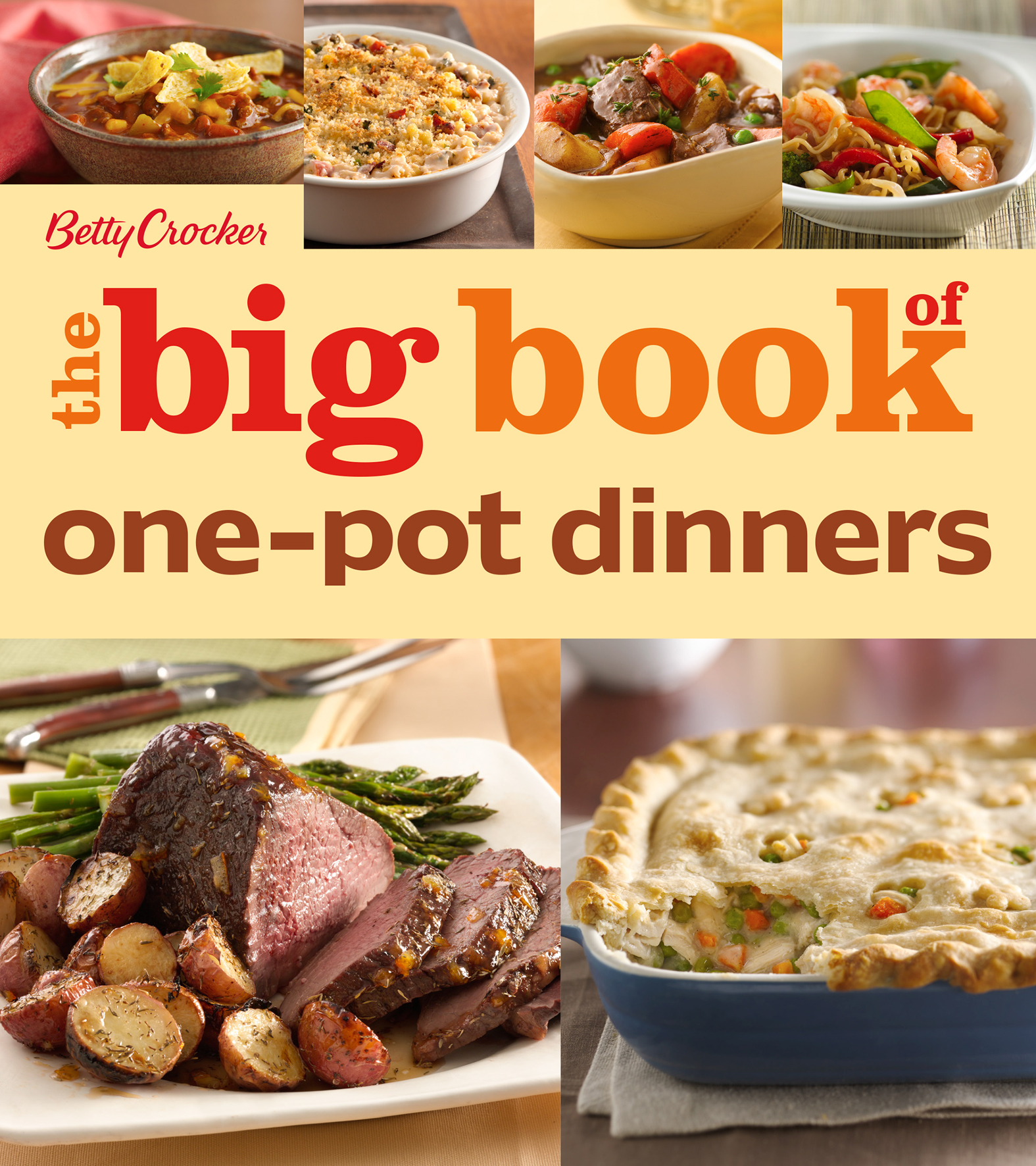 Betty Crocker The Big Book of One-Pot Dinners