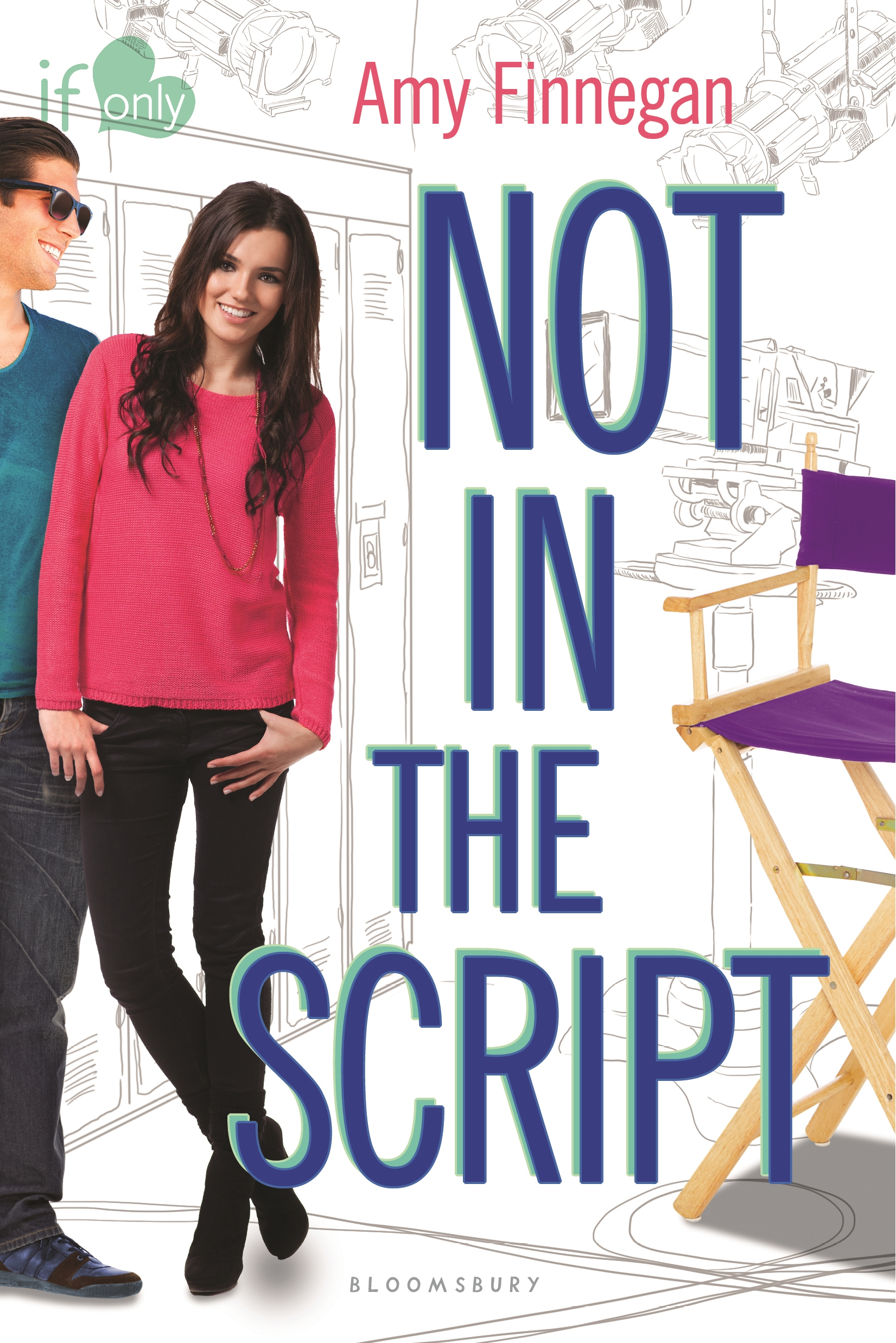 Not in the Script An If Only novel