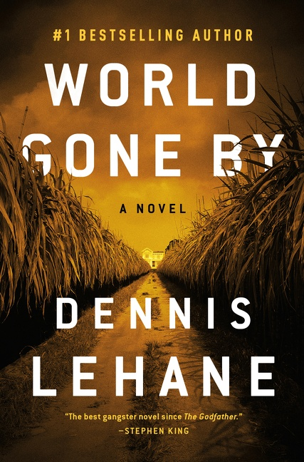 World Gone By A Novel