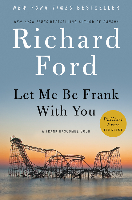 Let me be Frank with you a Frank Bascombe Book cover image