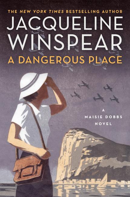 A Dangerous Place A Maisie Dobbs Novel