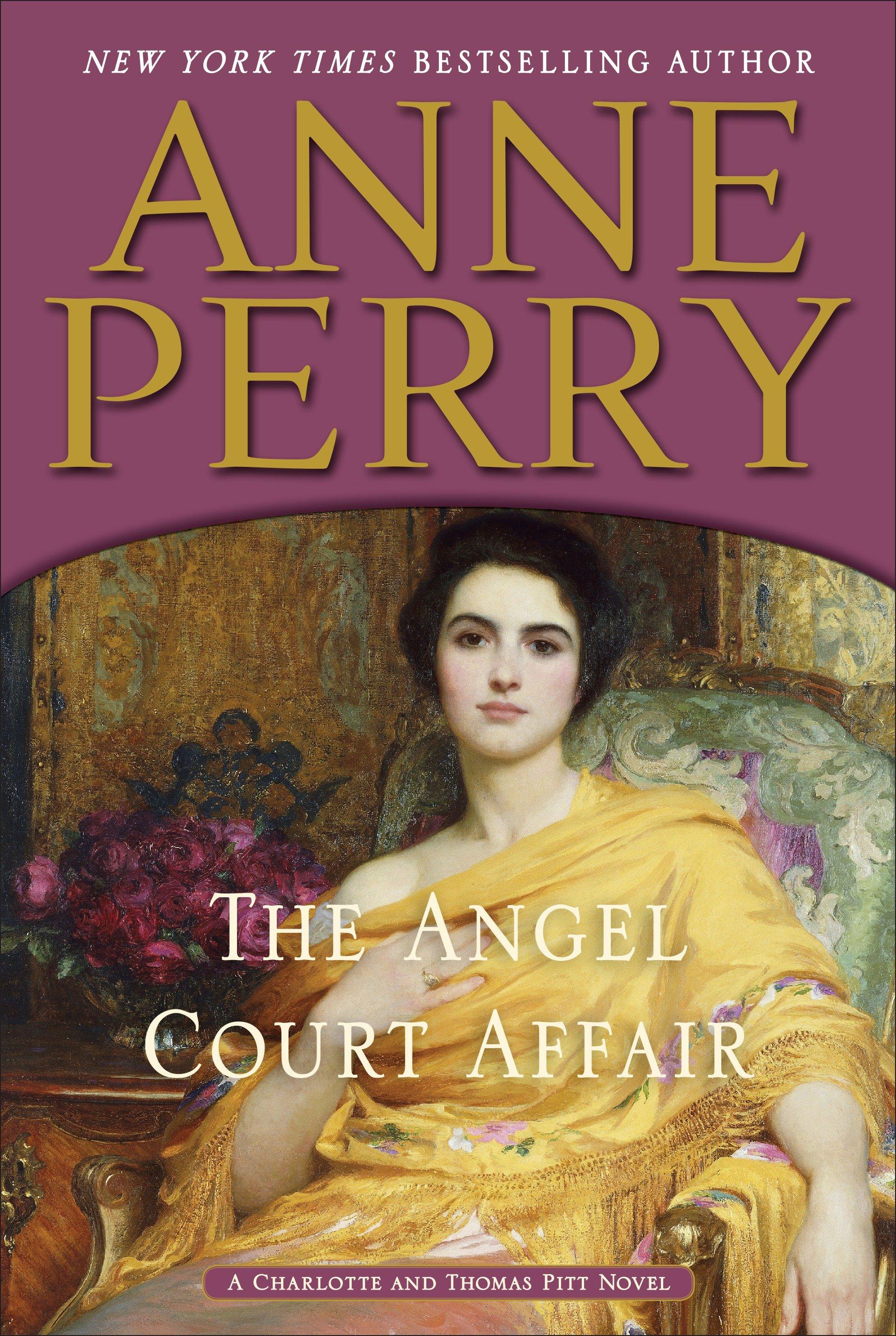 The Angel Court Affair A Charlotte and Thomas Pitt Novel