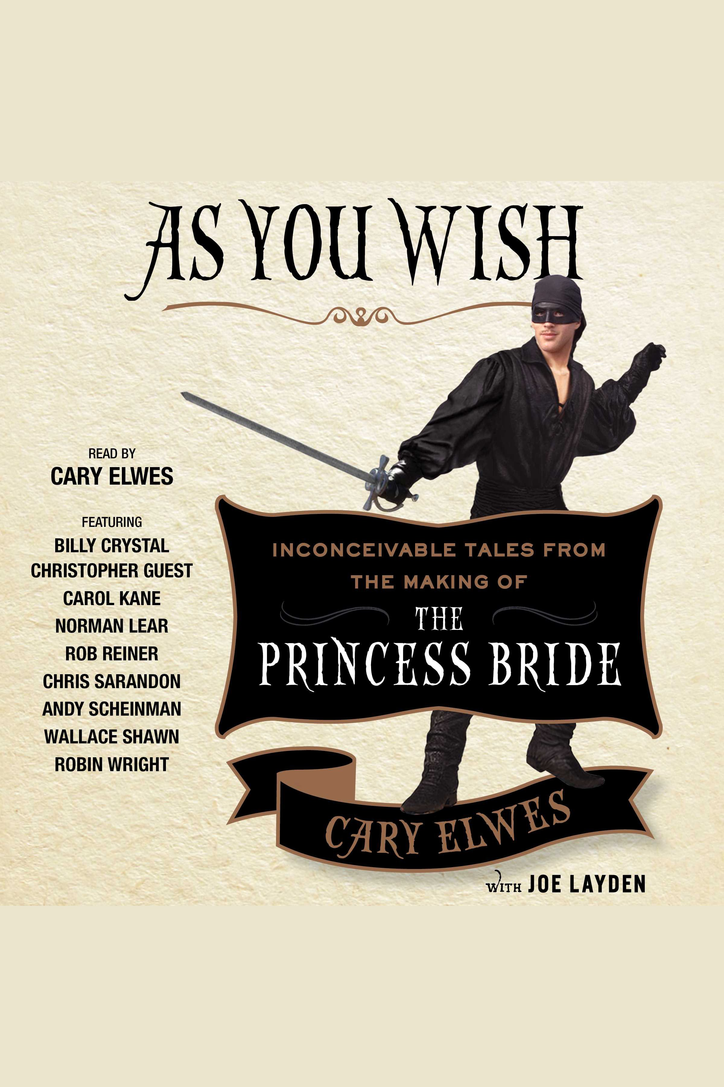 As you wish inconceivable tales from the making of the Princess Bride cover image