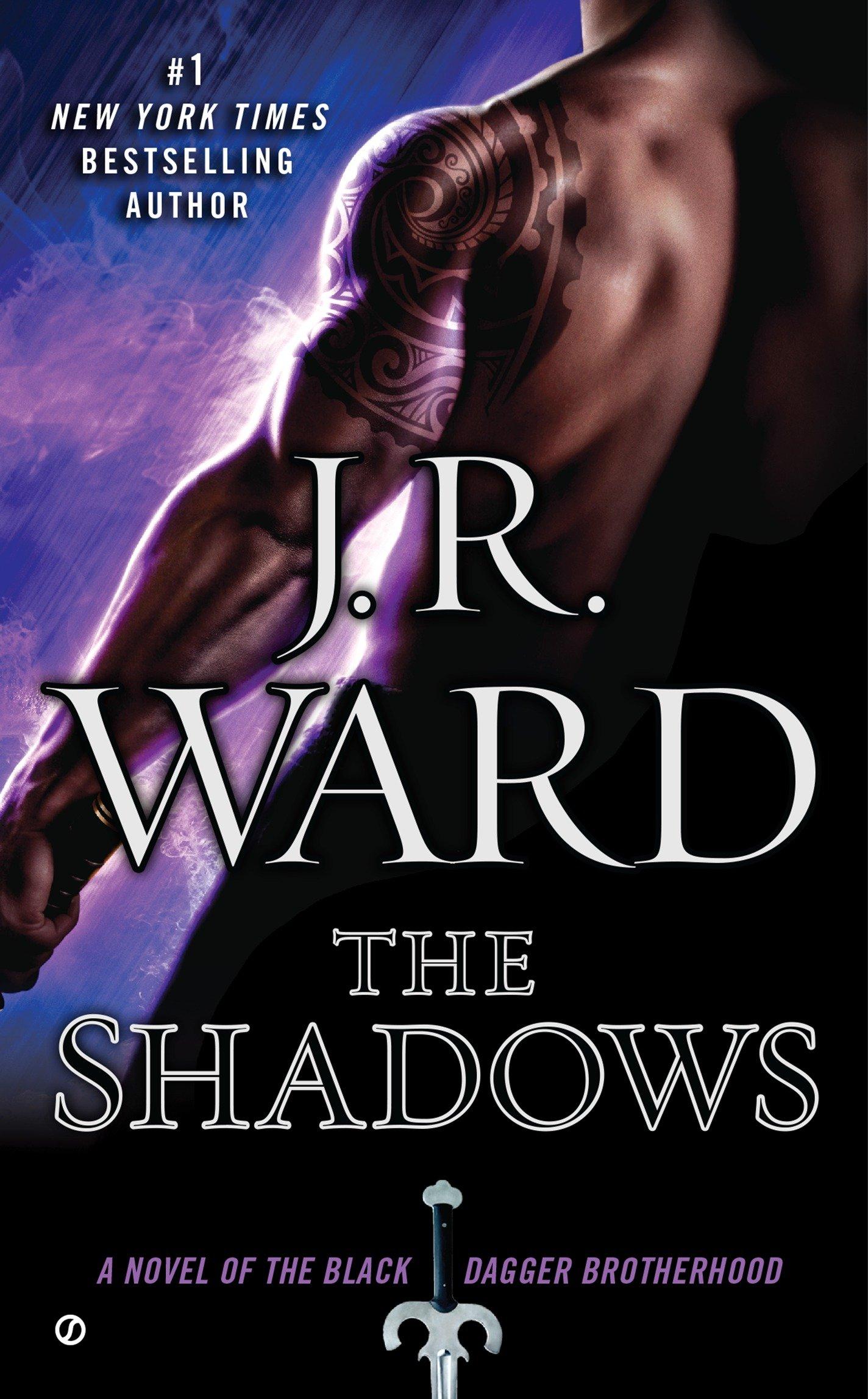The shadows : a novel of the Black Dagger Brotherhood