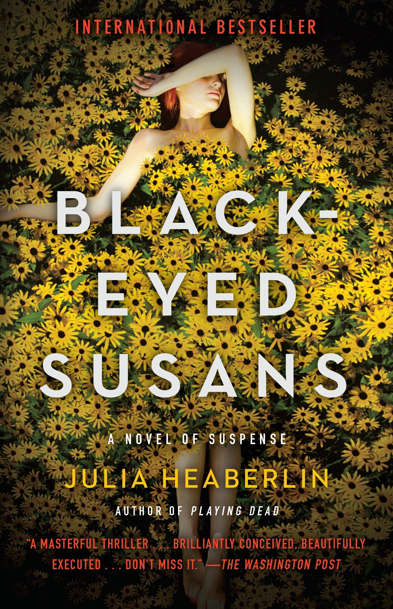 Black-Eyed Susans A Novel of Suspense