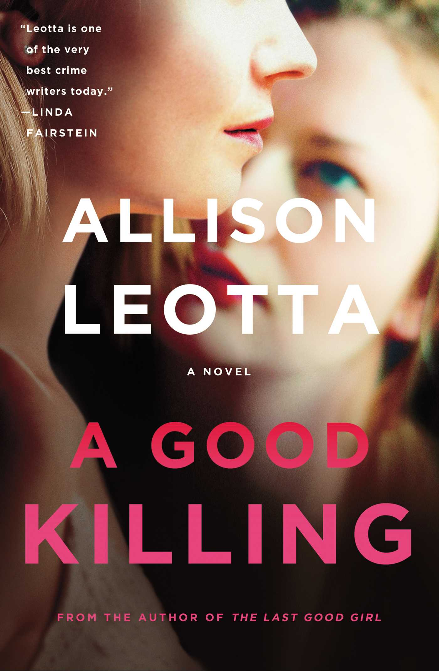 A Good Killing A Novel