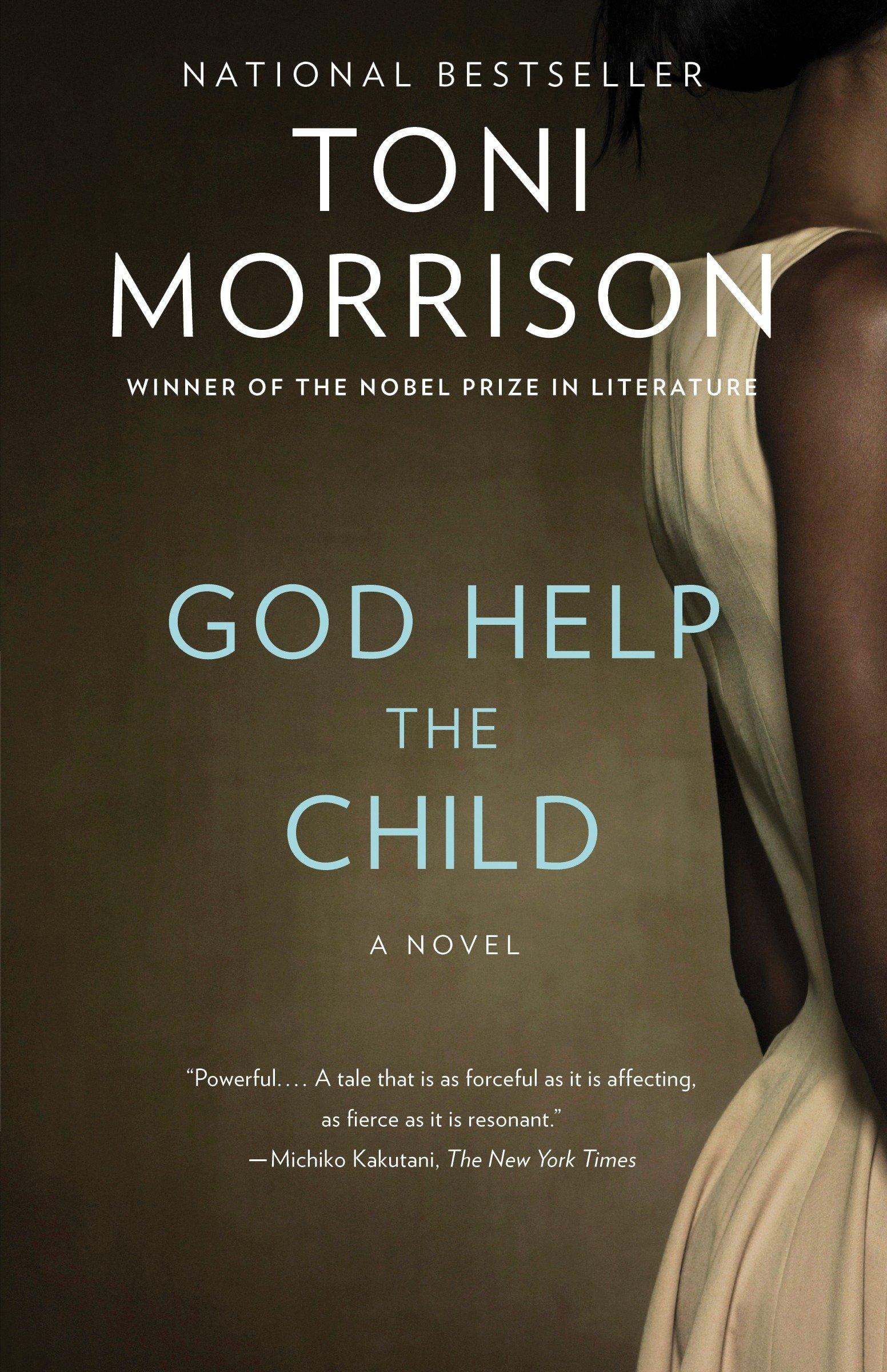 God Help the Child A novel