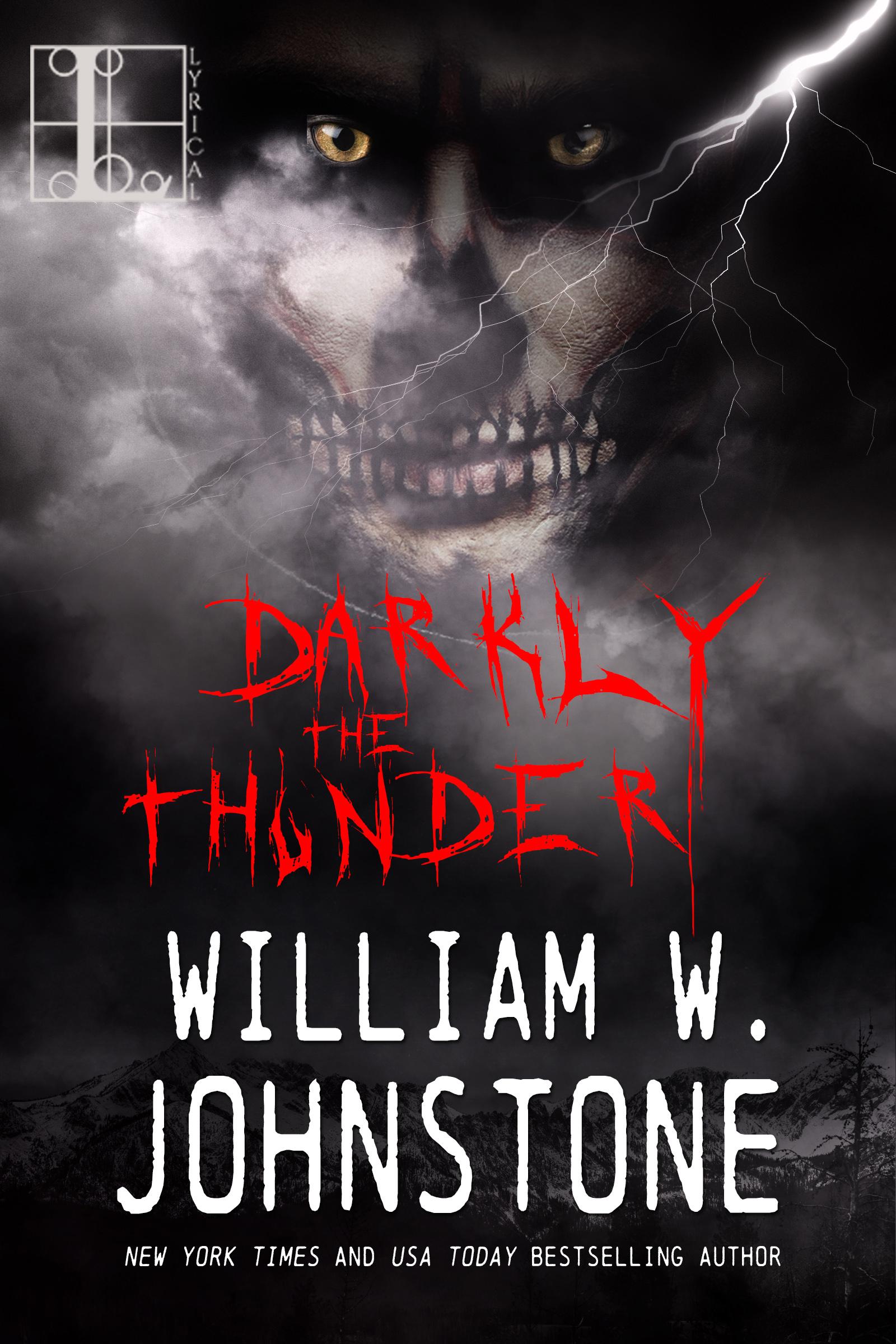 Darkly the thunder