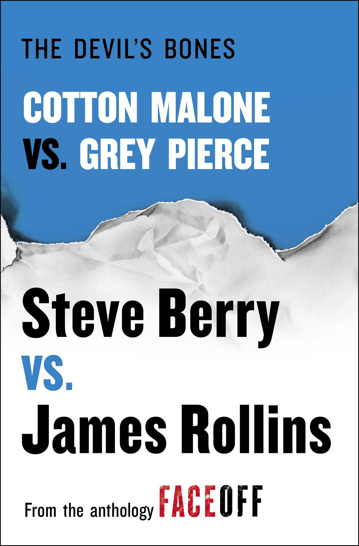 The devil's bones : Cotton Malone vs. Gray Pierce