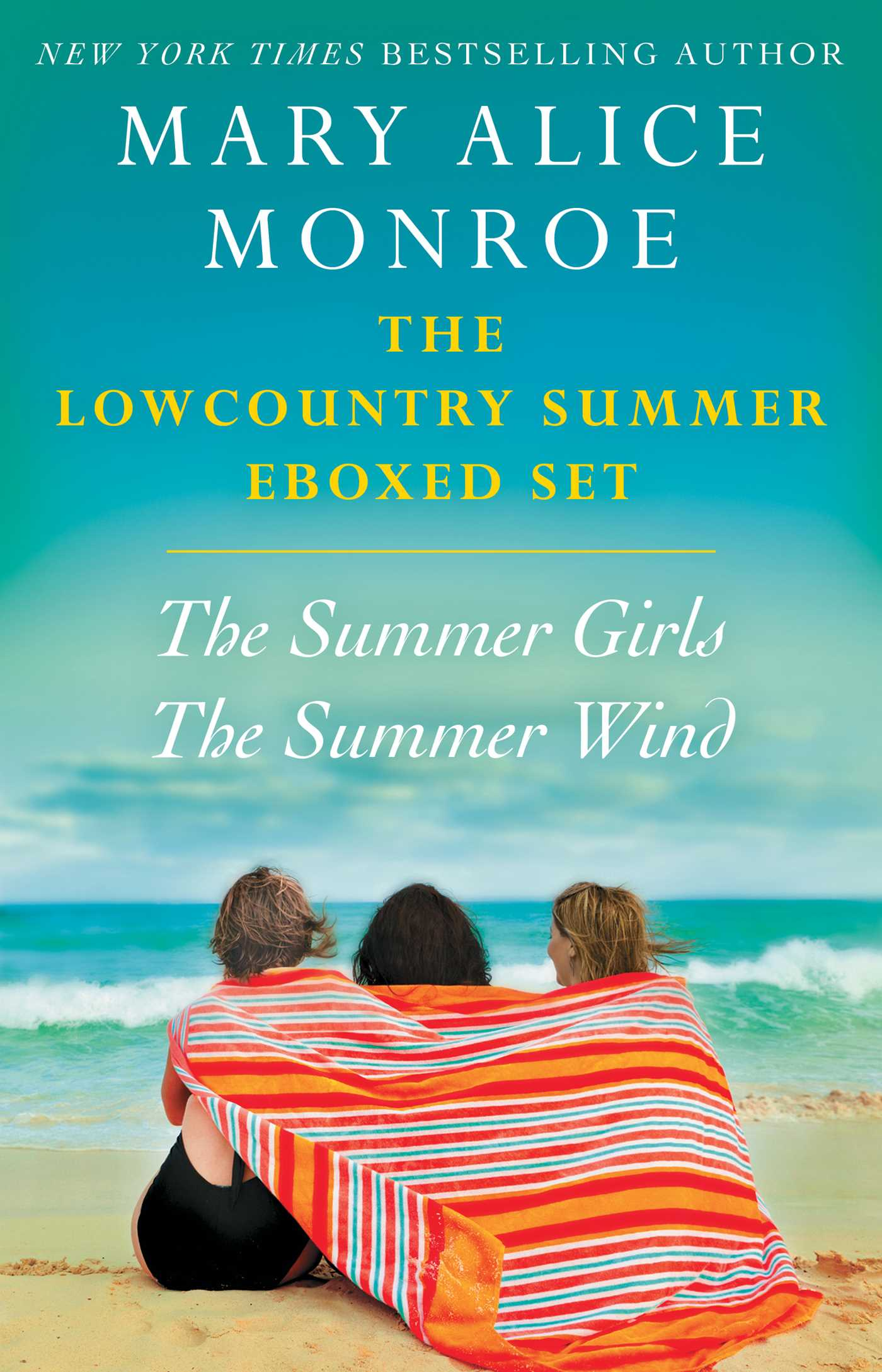 The Lowcountry Summer eBoxed Set The Summer Girls and The Summer Wind