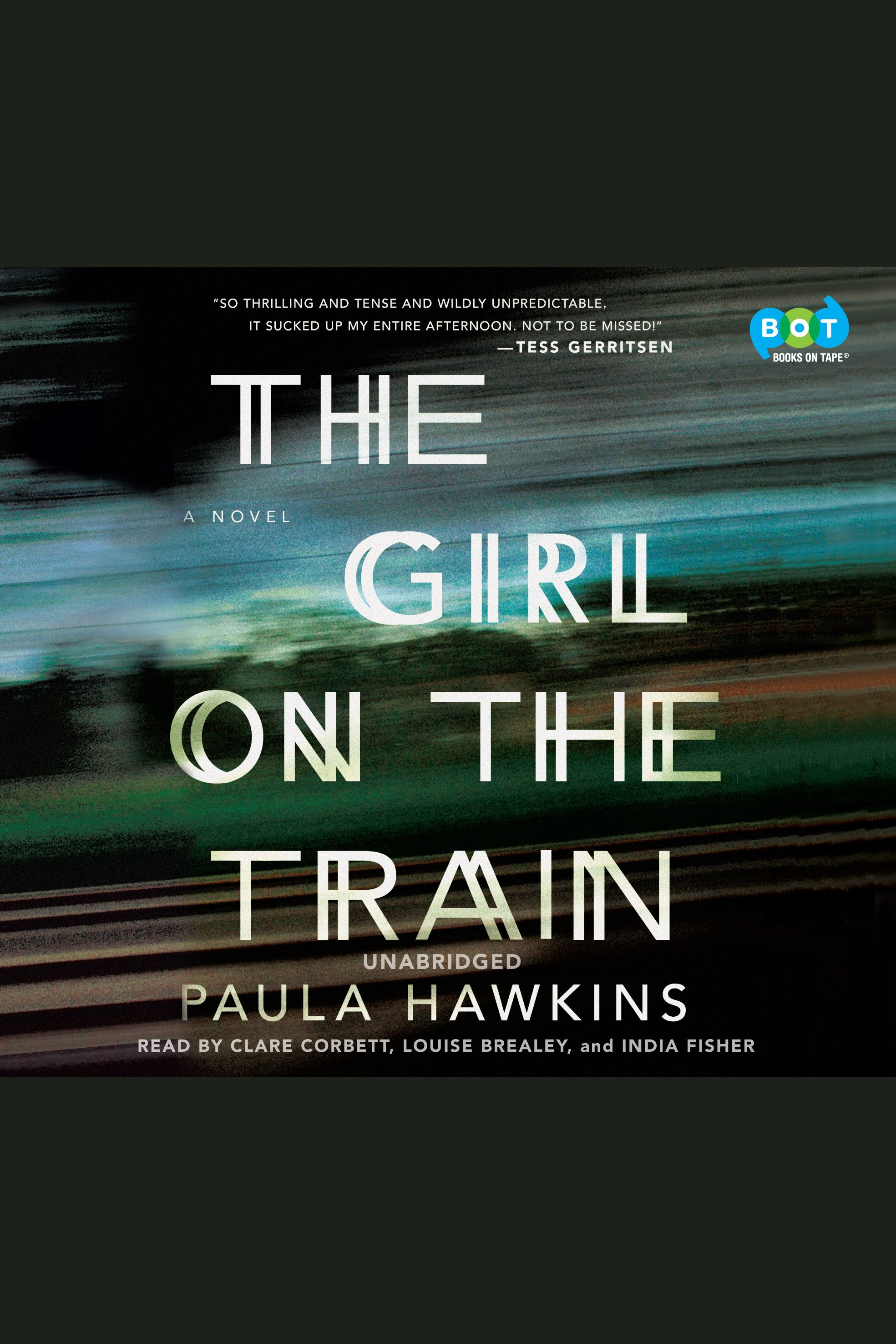 Girl on the Train, The A Novel