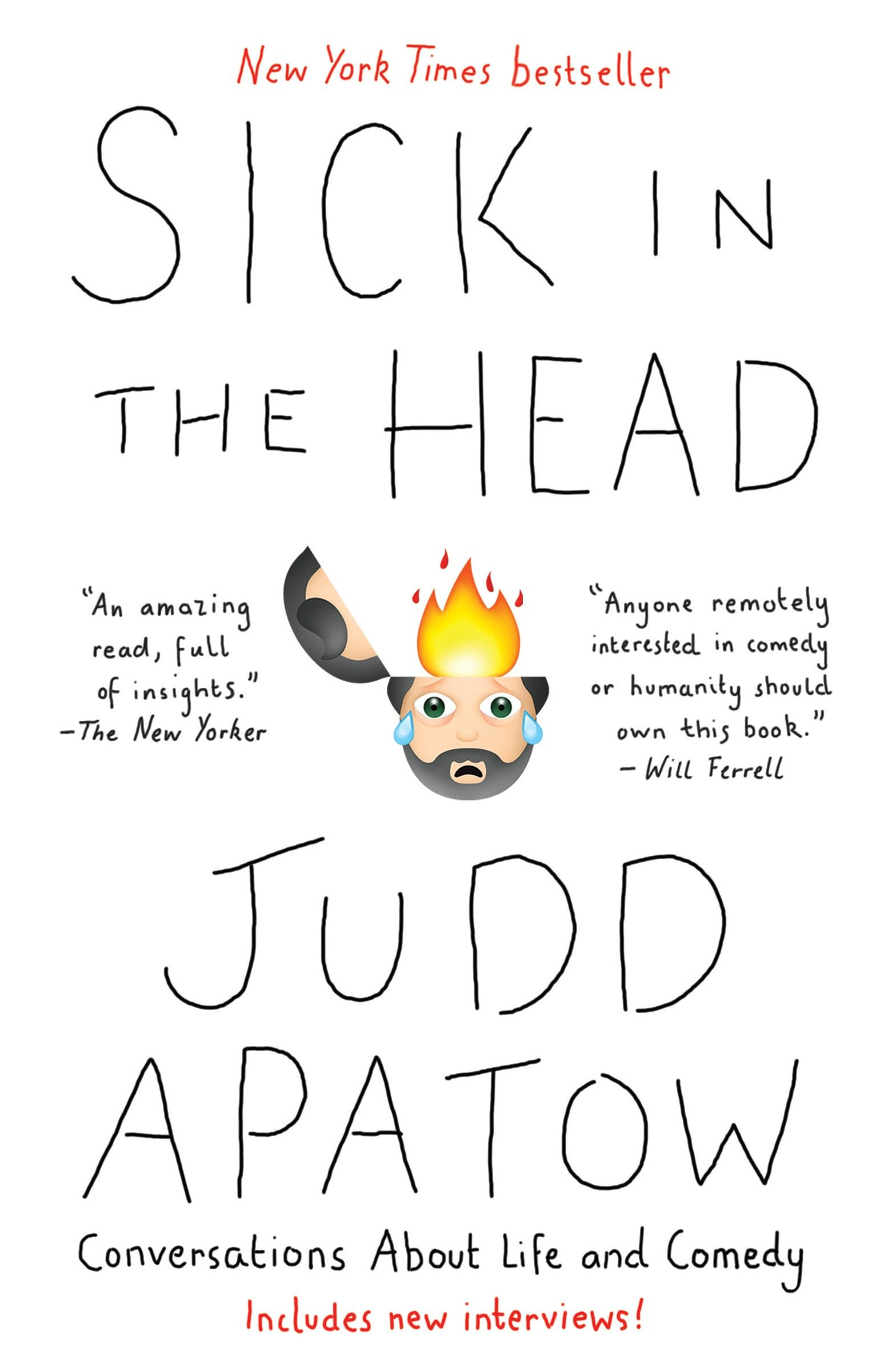 Sick in the head : conversations about life and comedy
