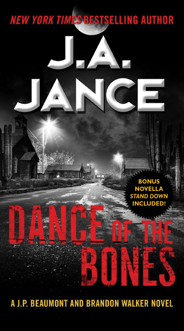 Dance of the Bones A J. P. Beaumont and Brandon Walker Novel