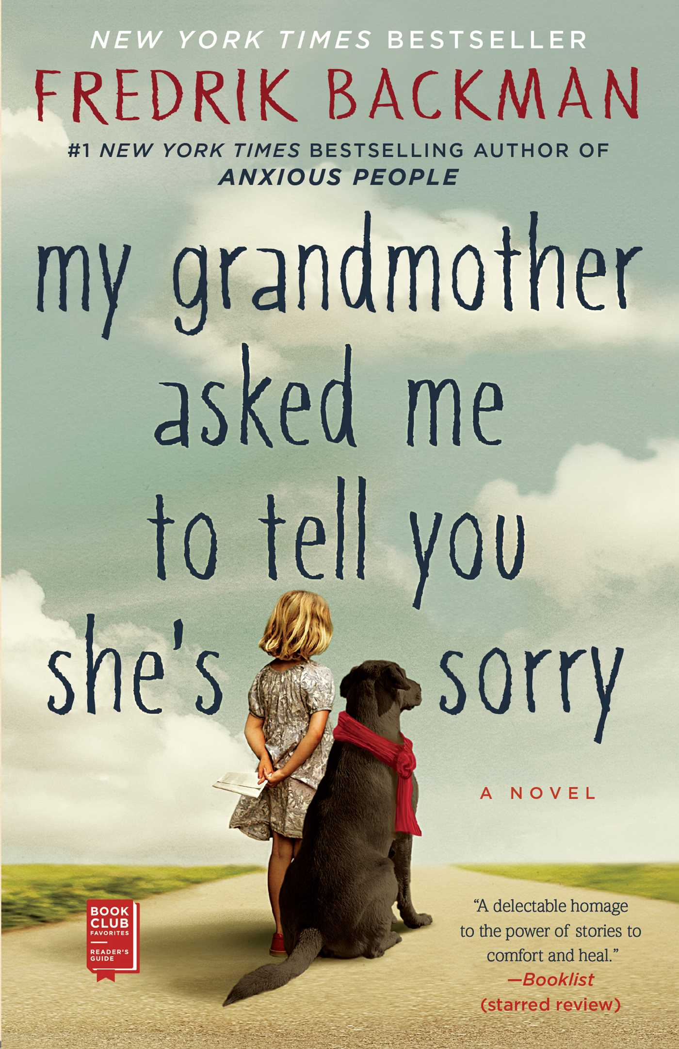 My Grandmother Asked Me to Tell You She's Sorry A Novel