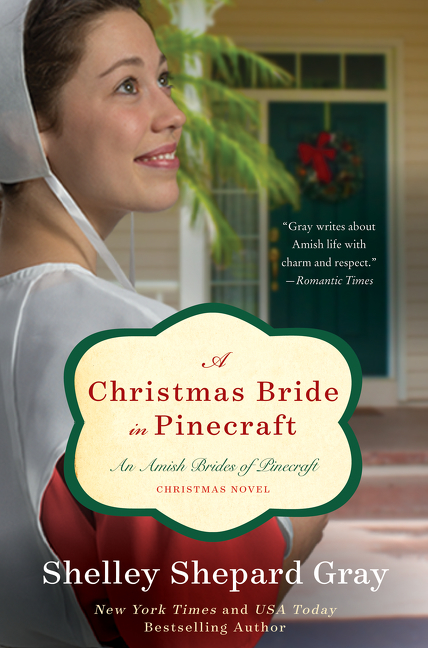 A Christmas Bride in Pinecraft An Amish Brides of Pinecraft Christmas Novel