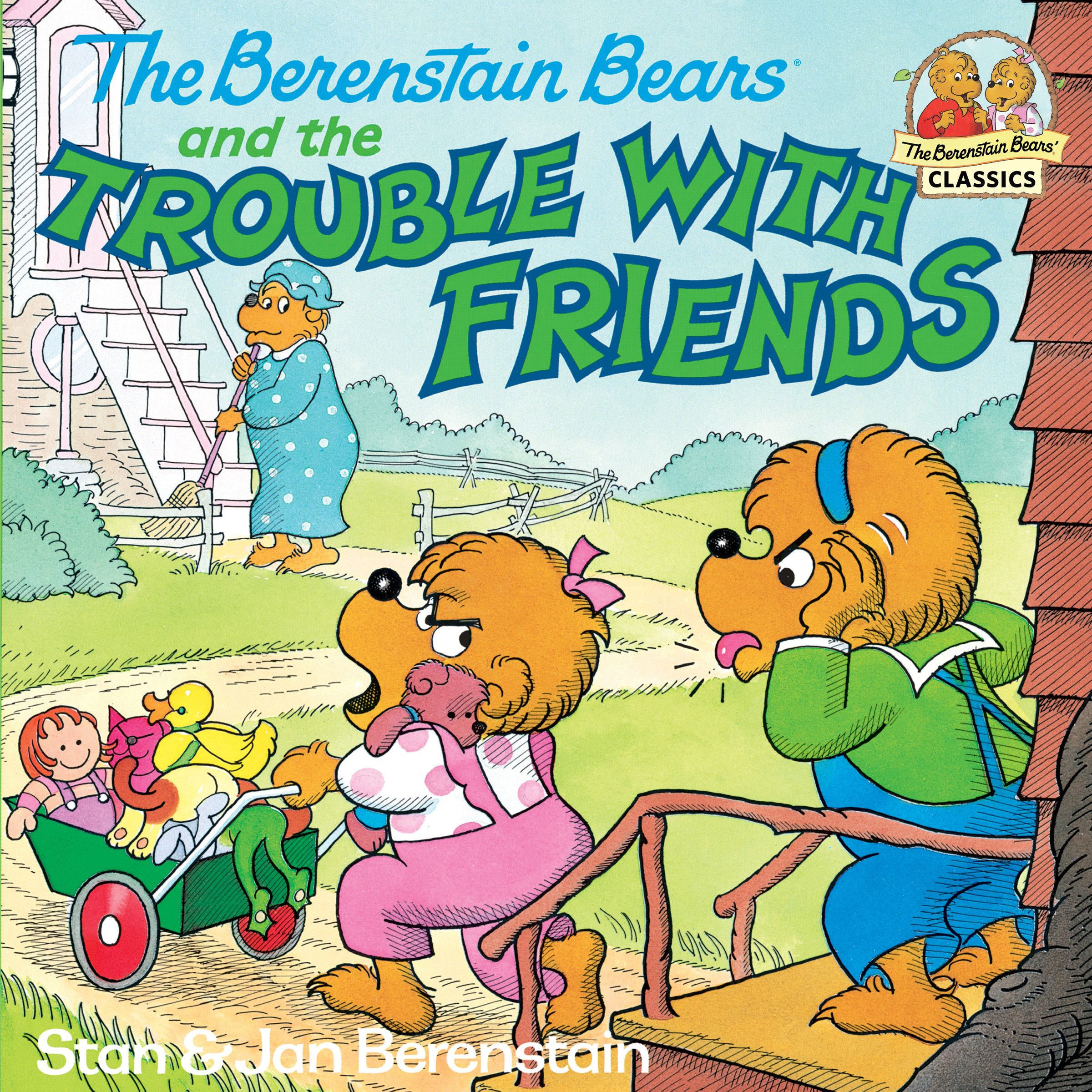 The Berenstain Bears and the trouble with friends cover image