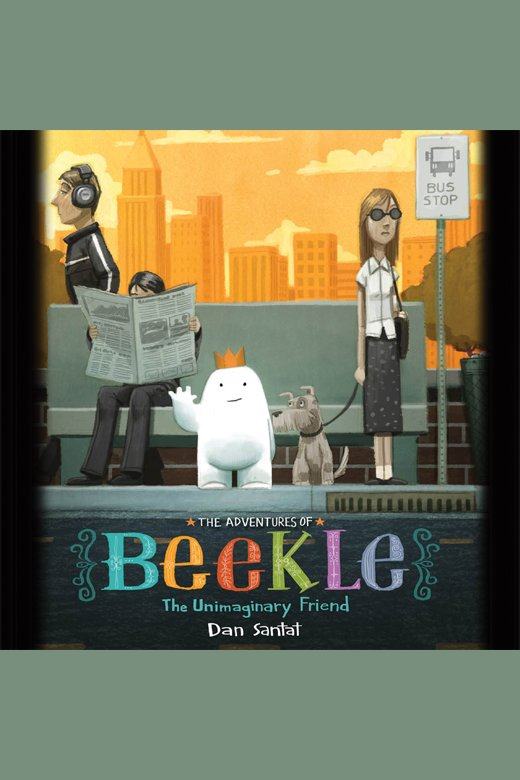 The adventures of Beekle the unimaginary friend cover image