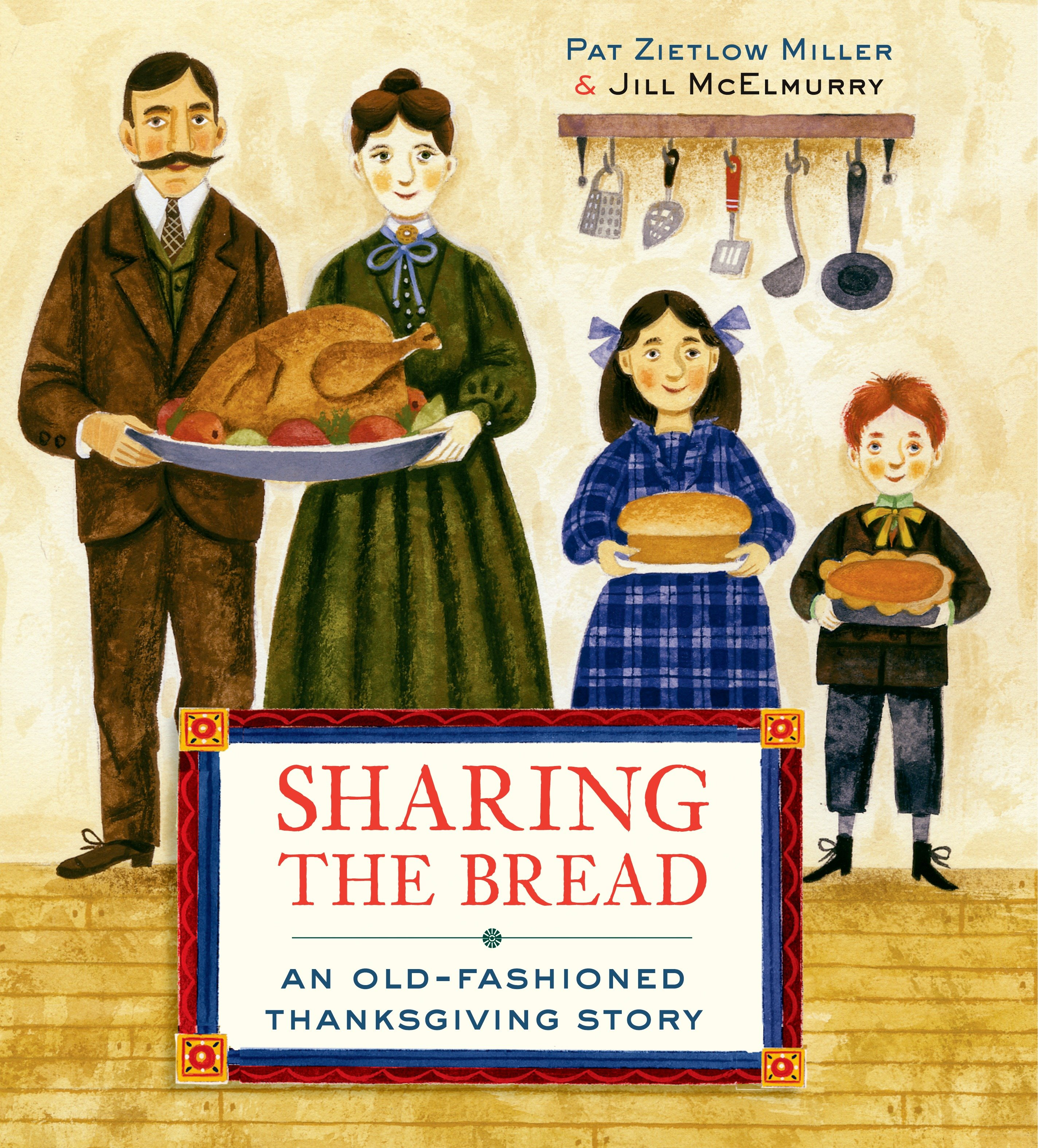 Sharing the bread an old-fashioned Thanksgiving story cover image