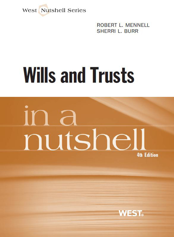 Mennell and Burr's Wills and Trusts in a Nutshell, 4th