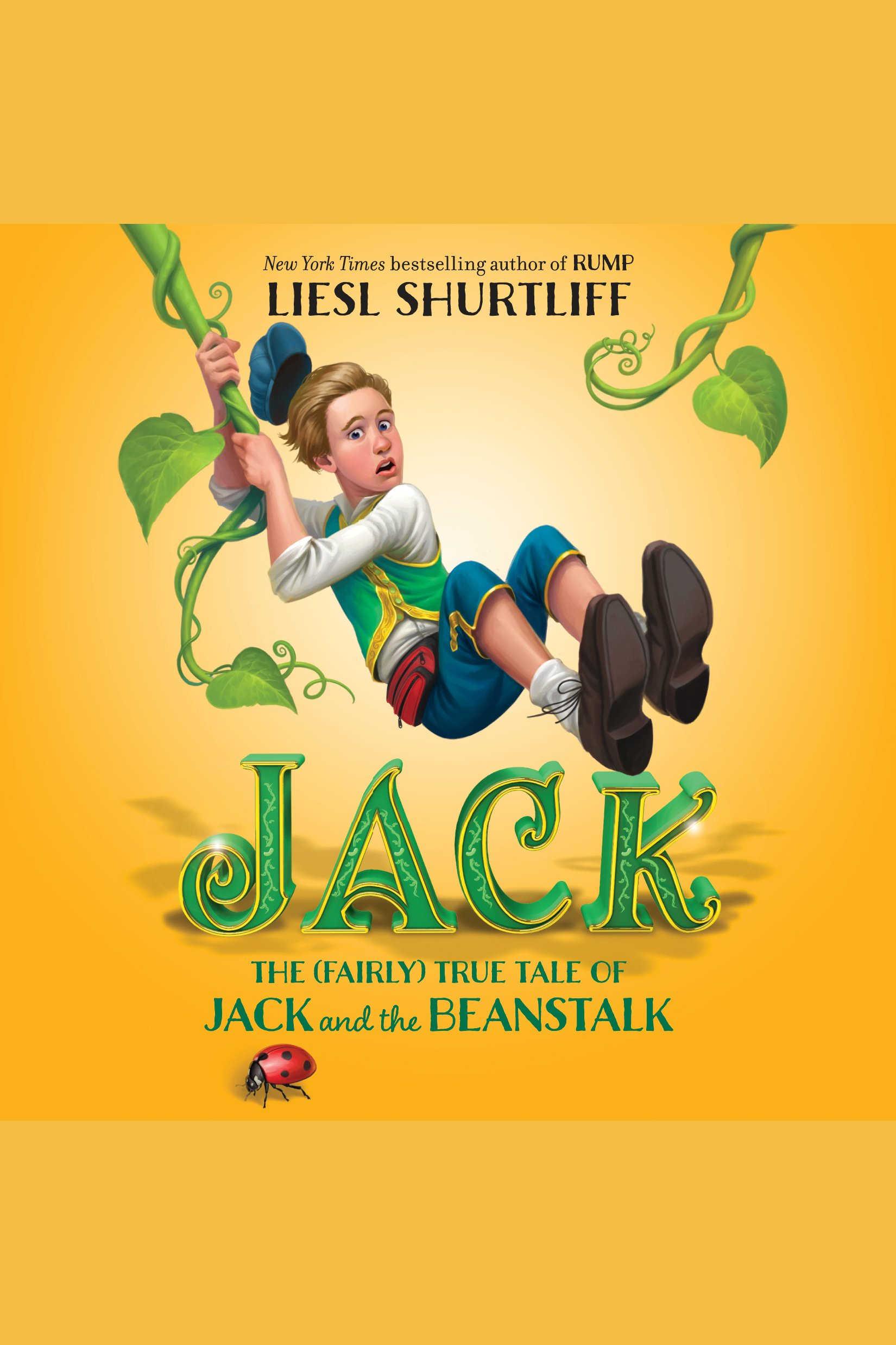 Jack the true story of Jack & the beanstalk cover image