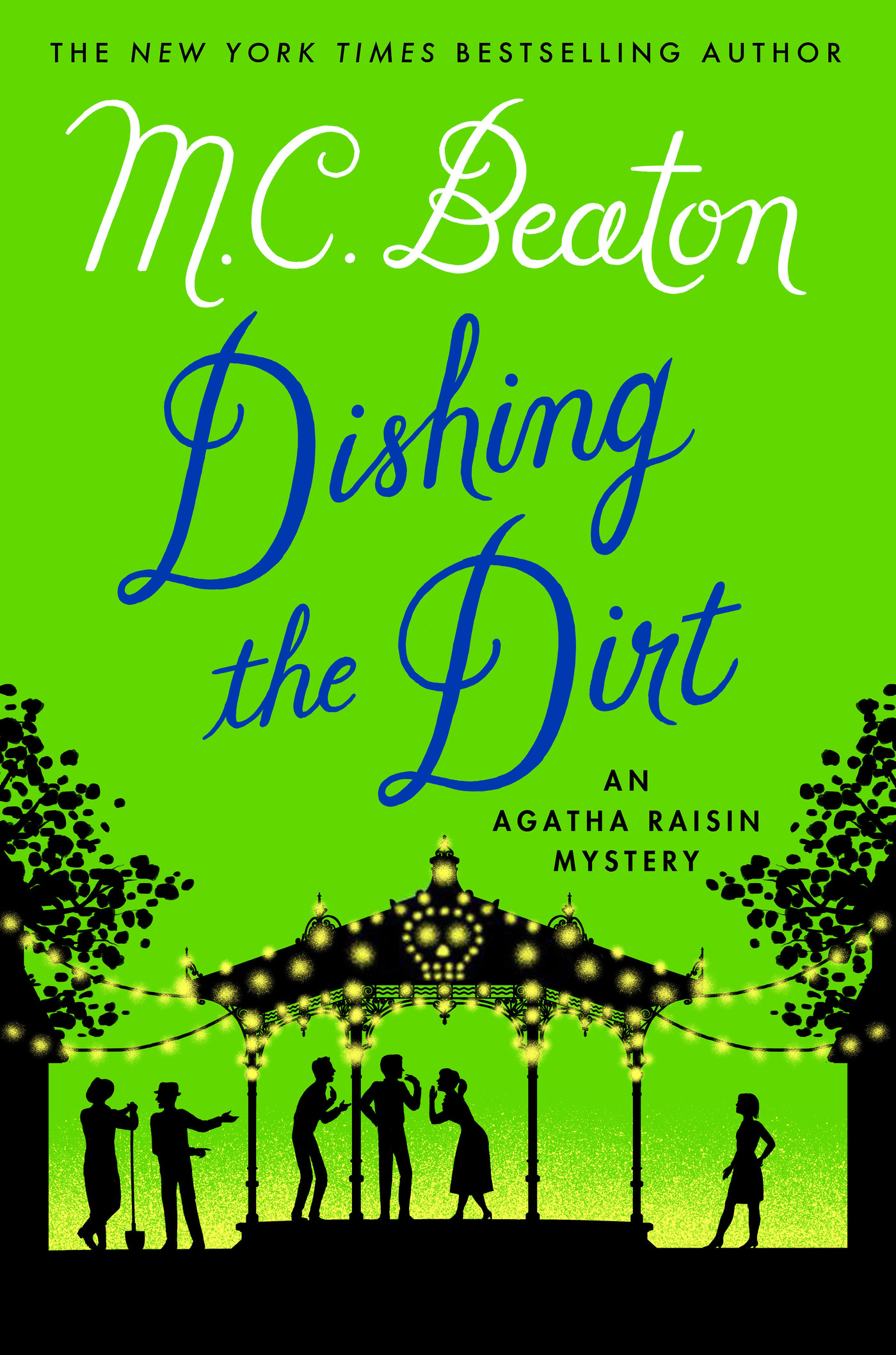 Dishing the Dirt An Agatha Raisin Mystery