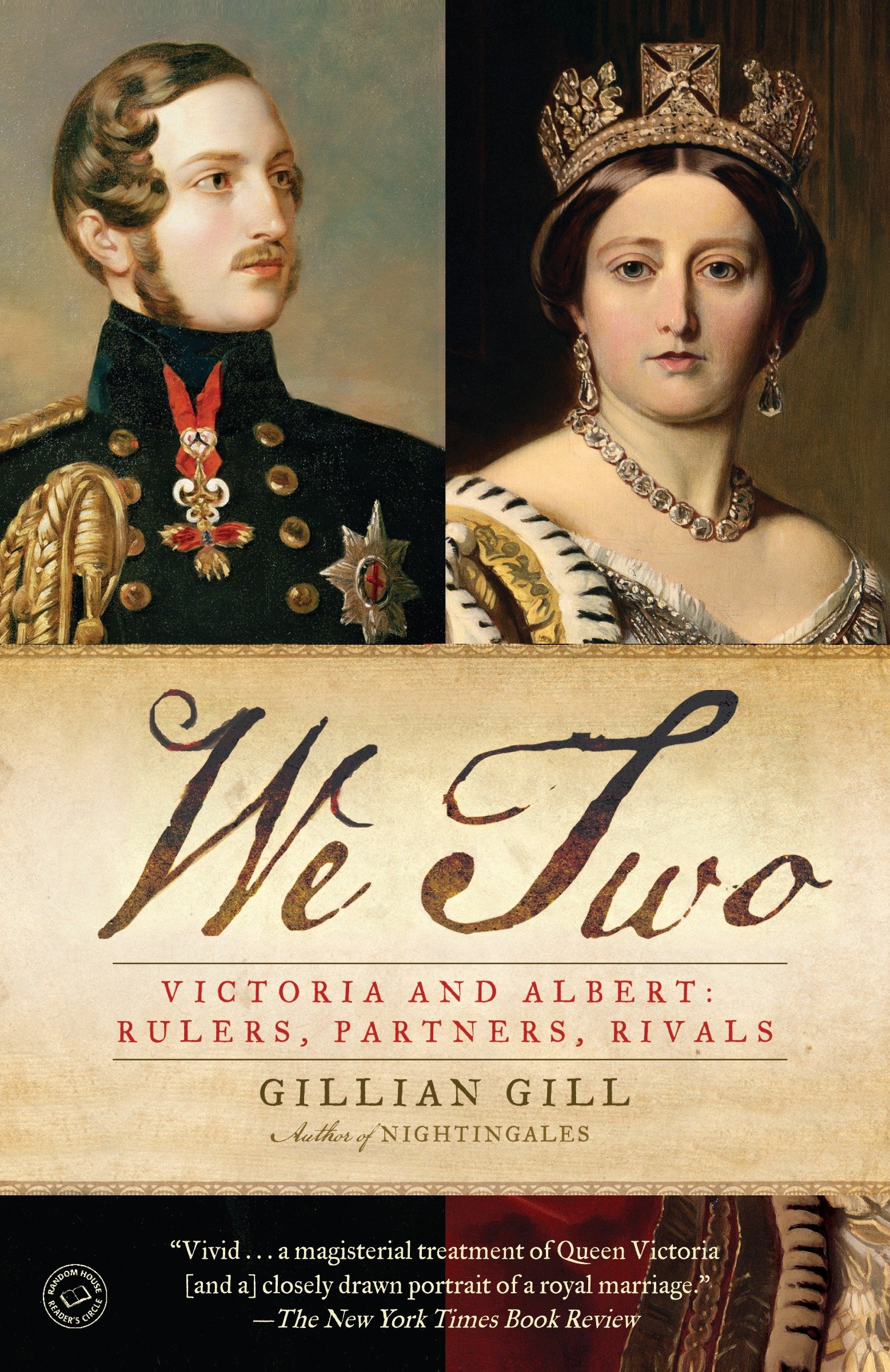 We Two Victoria and Albert: Rulers, Partners, Rivals