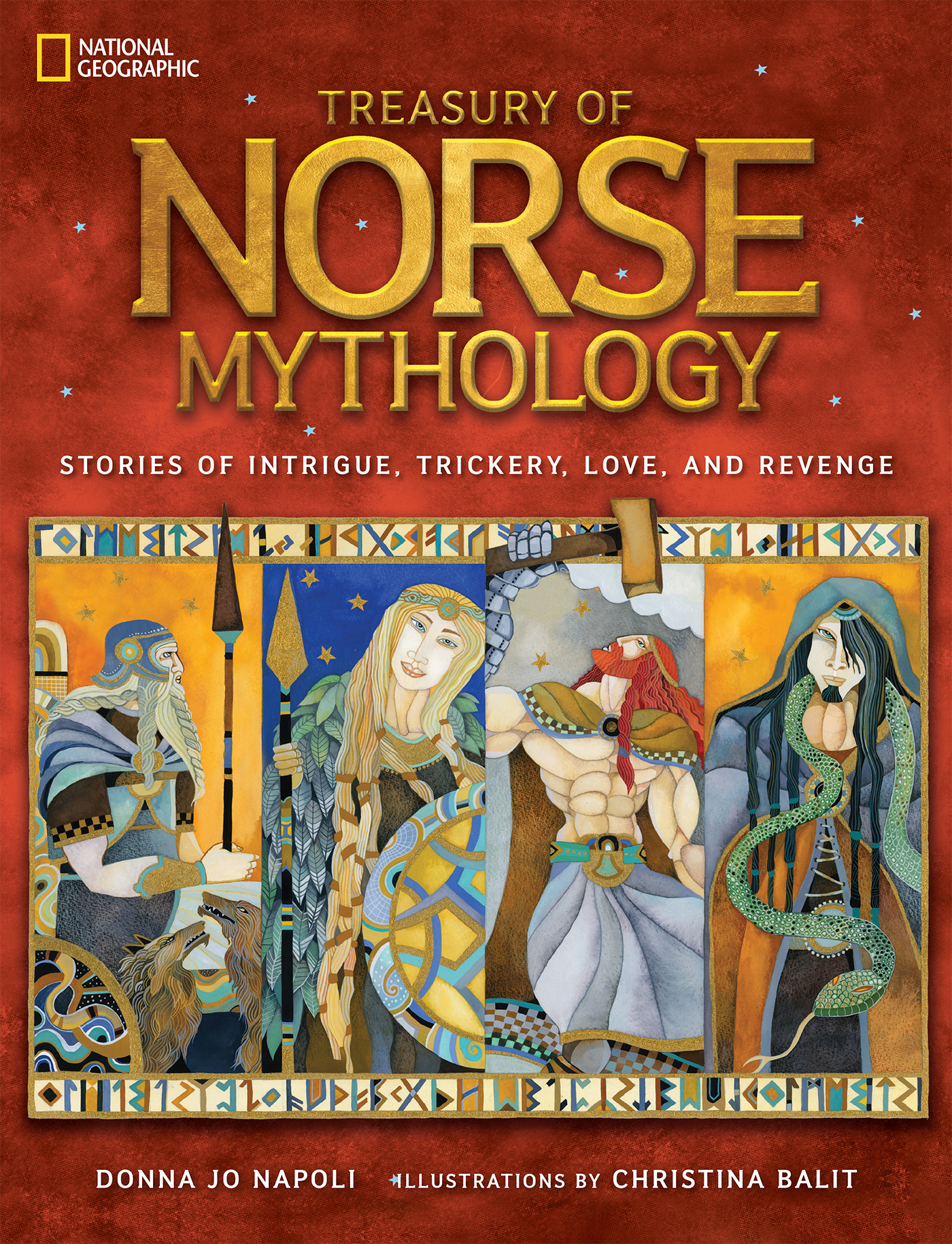 Treasury of Norse mythology stories of intrigue, trickery, love, and revenge cover image