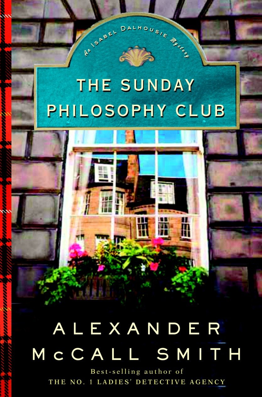 The Sunday Philosophy Club An Isabel Dalhousie Novel (1)