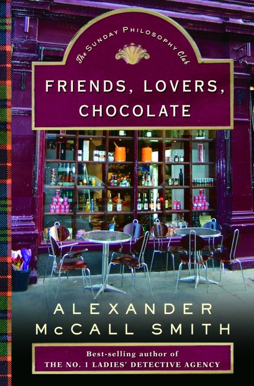 Friends, Lovers, Chocolate An Isabel Dalhousie Novel (2)
