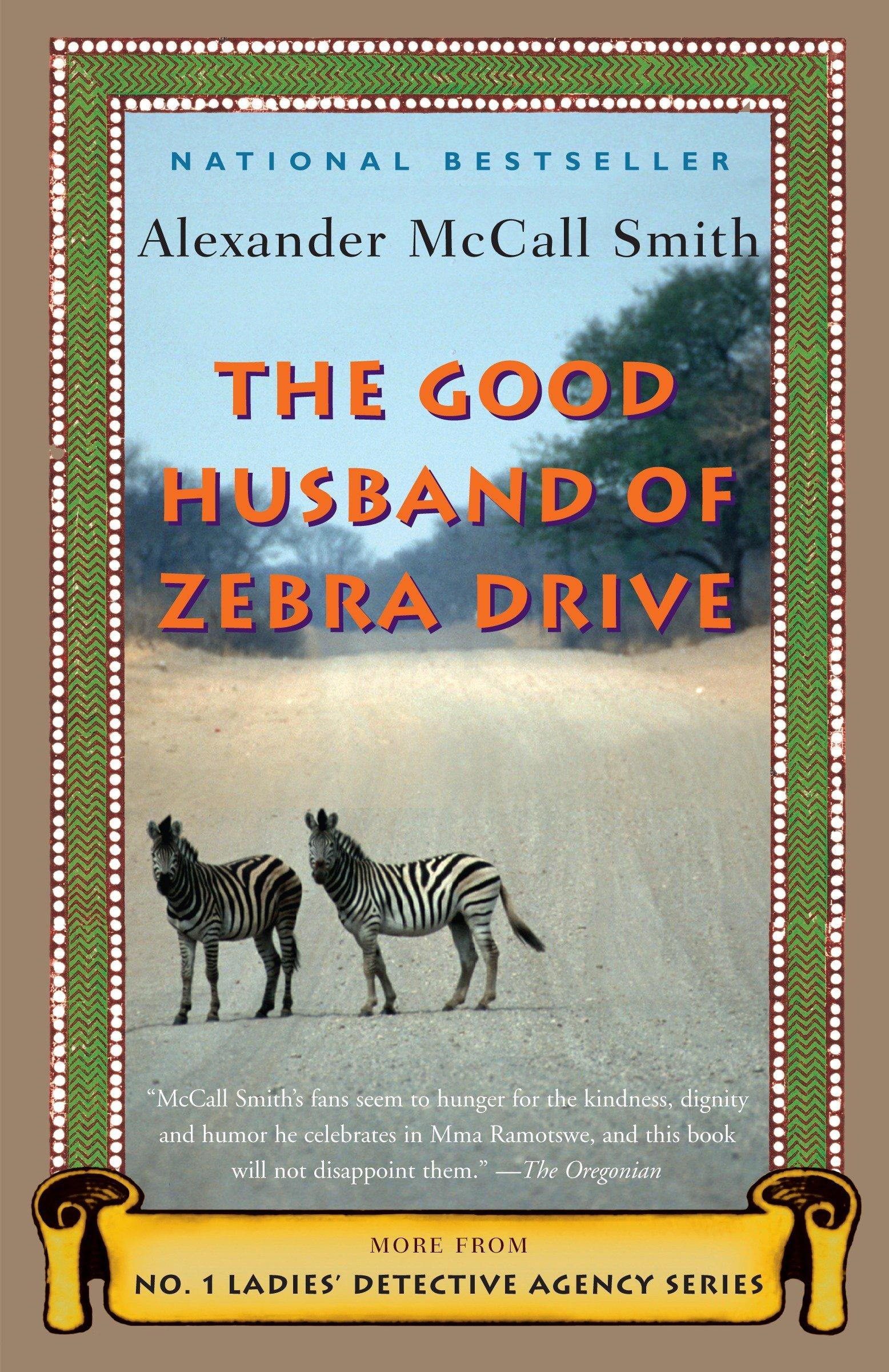 The Good Husband of Zebra Drive A No. 1 Ladies' Detective Agency Novel (8)