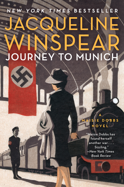 Journey to munich : A Maisie Dobbs Novel