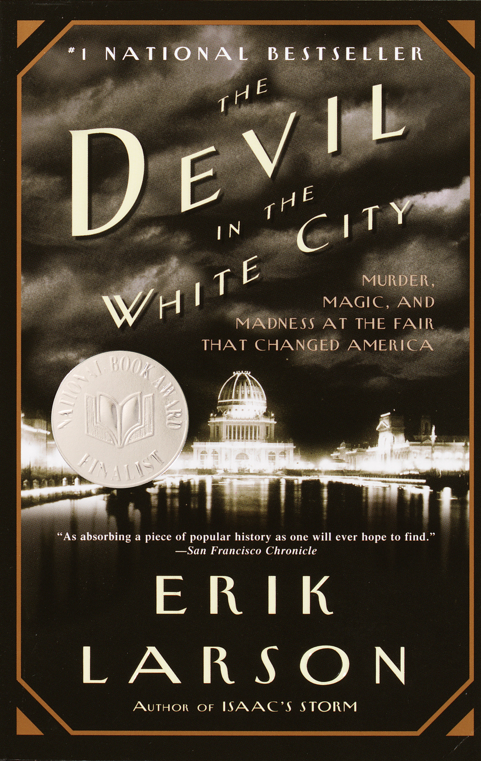 The devil in the white city a saga of magic and murder at the fair that changed America