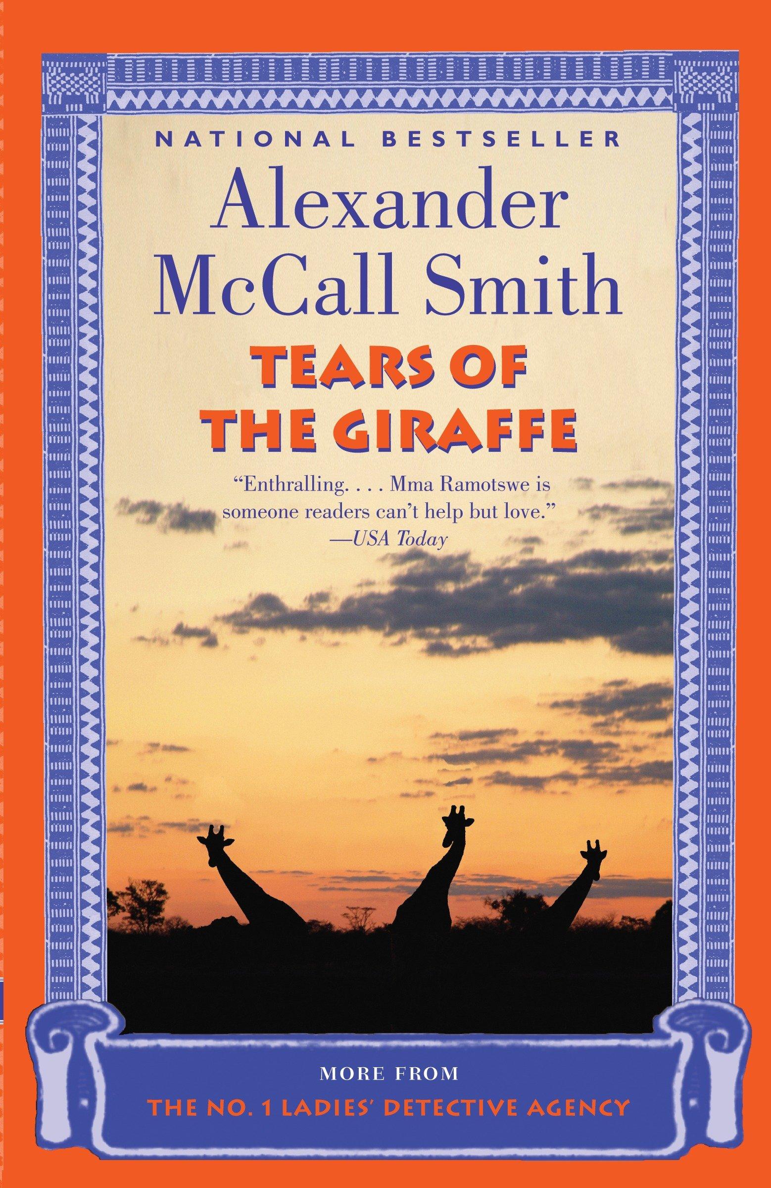 Tears of the Giraffe A No. 1 Ladies' Detective Agency Novel (2)