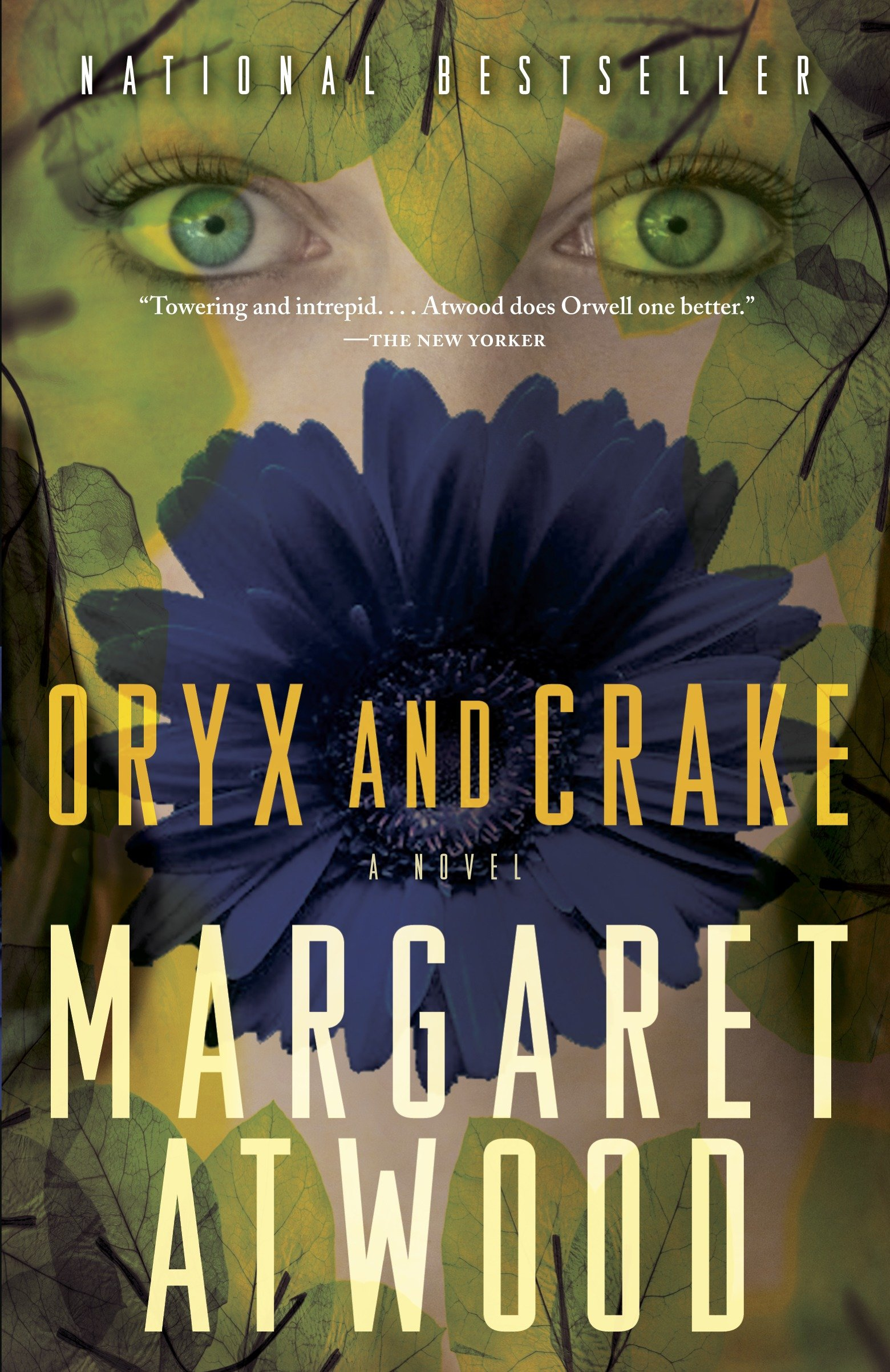 Oryx and Crake a novel