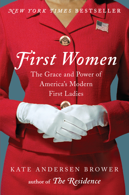 First women the grace and power of America's modern First Ladies cover image