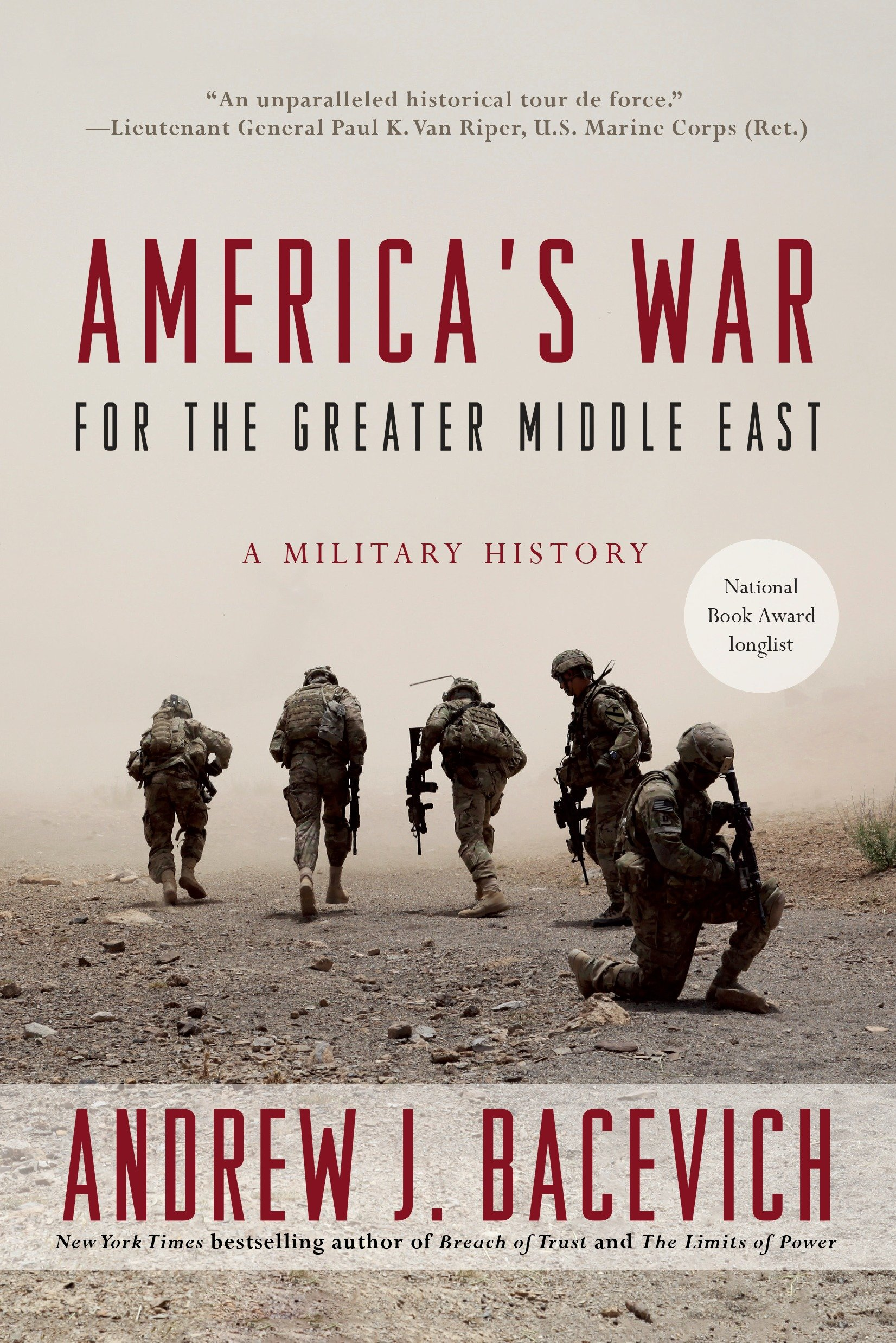 America's War for the Greater Middle East A Military History